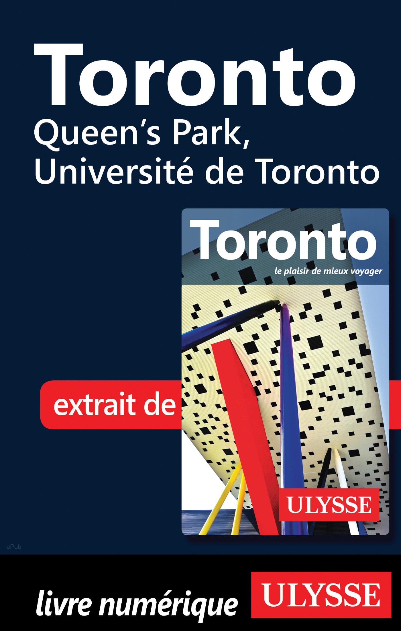 Toronto - Queen's Park, Université de Toronto