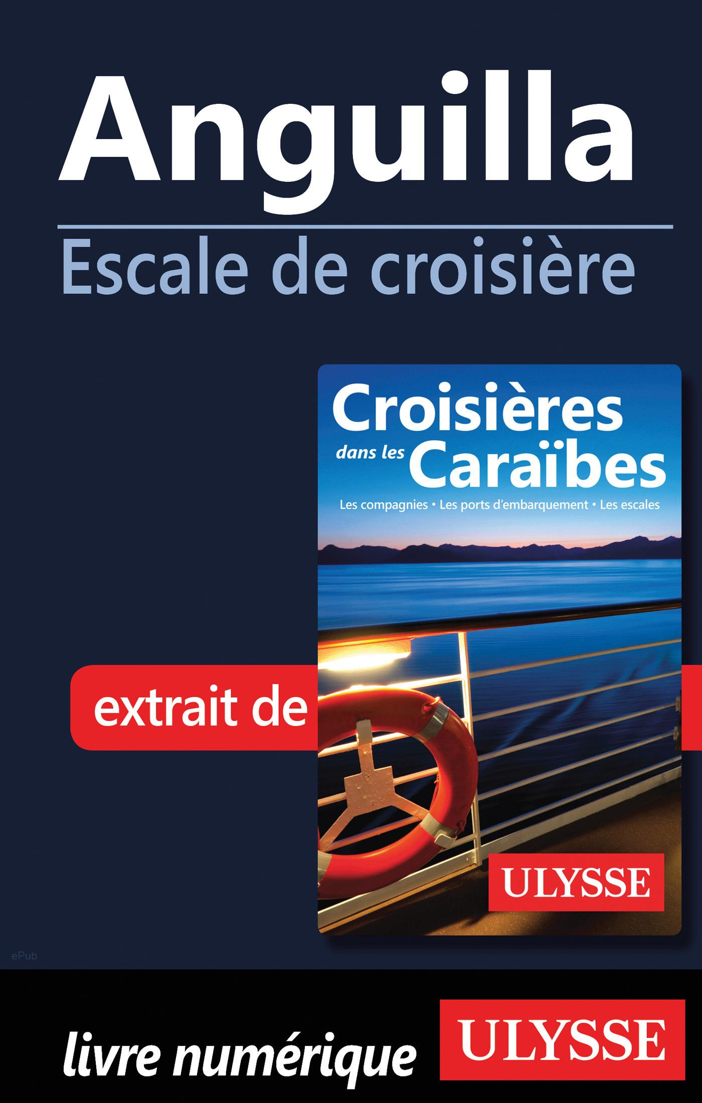 Anguilla - Escale de croisière