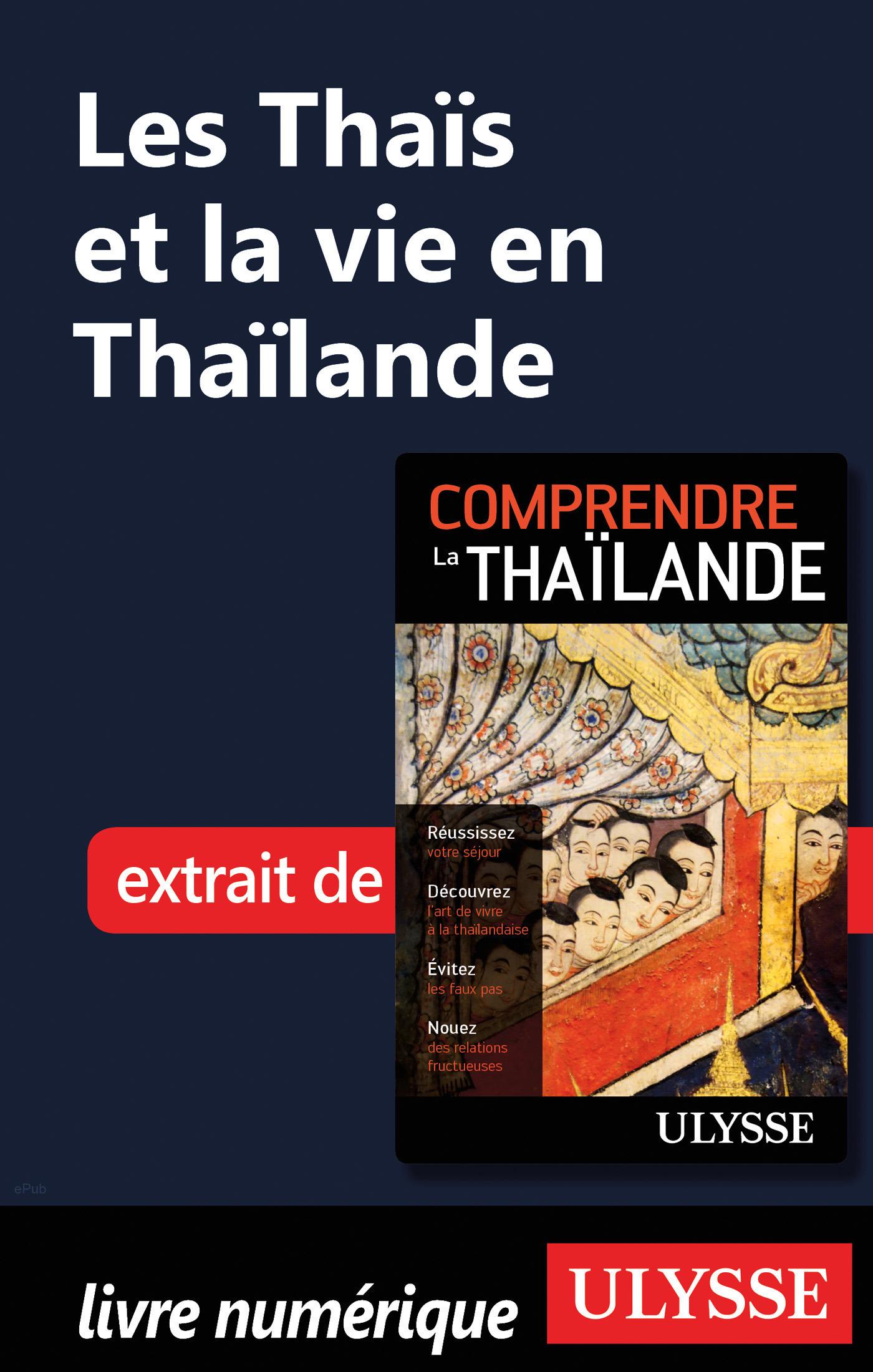 Les Thaïs et la vie en Thaïlande