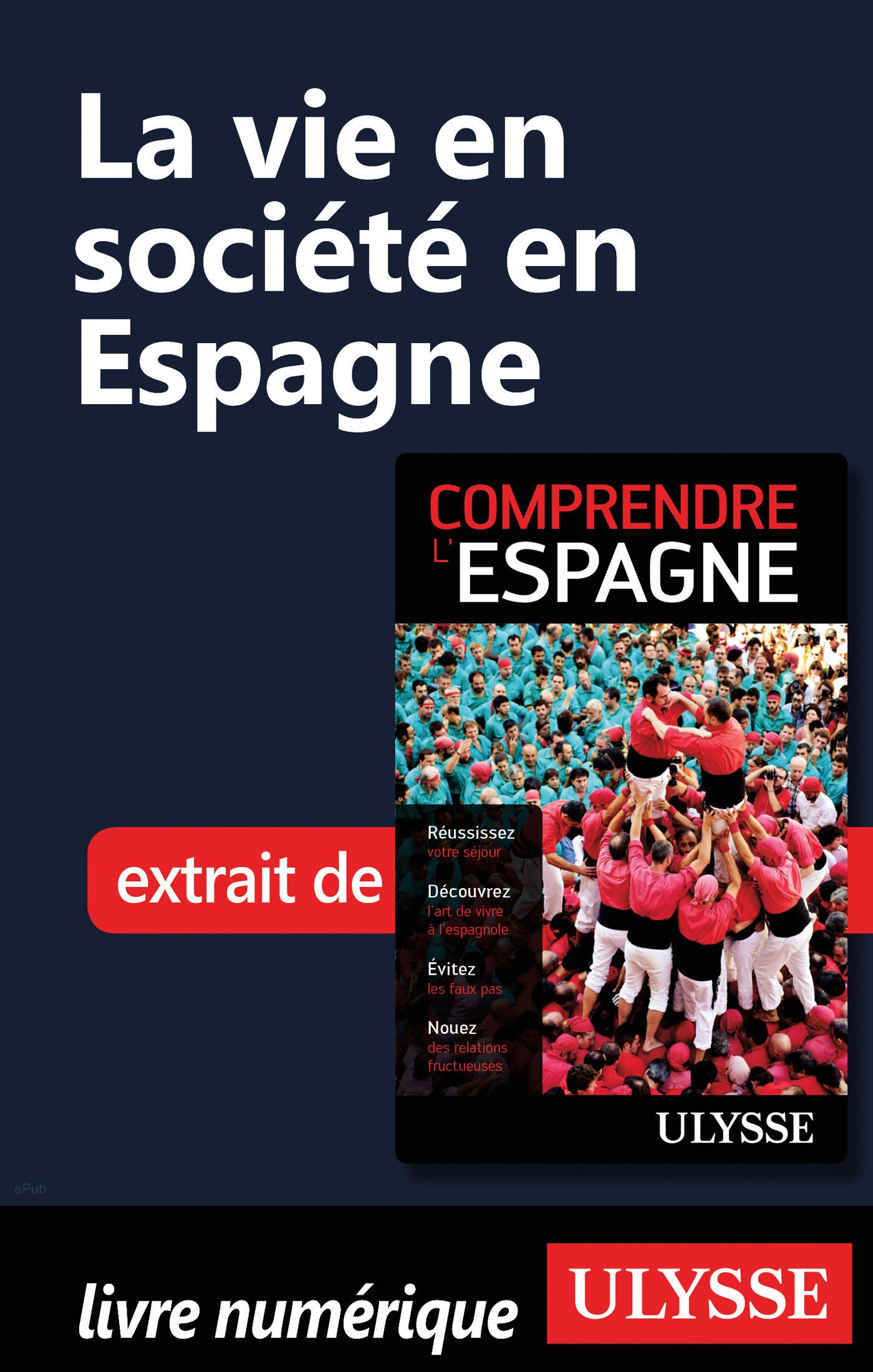 La vie en société en Espagne (ebook)