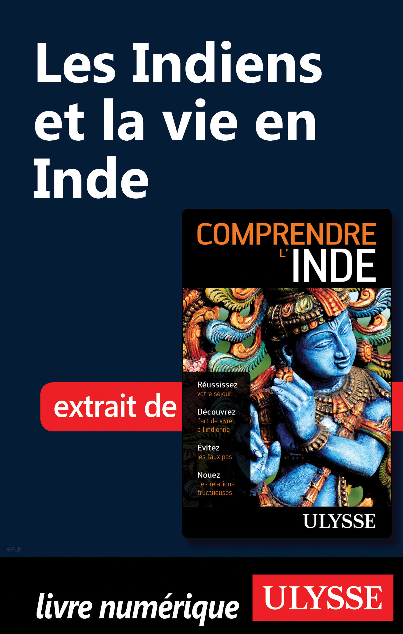 Les Indiens et la vie en Inde (ebook)