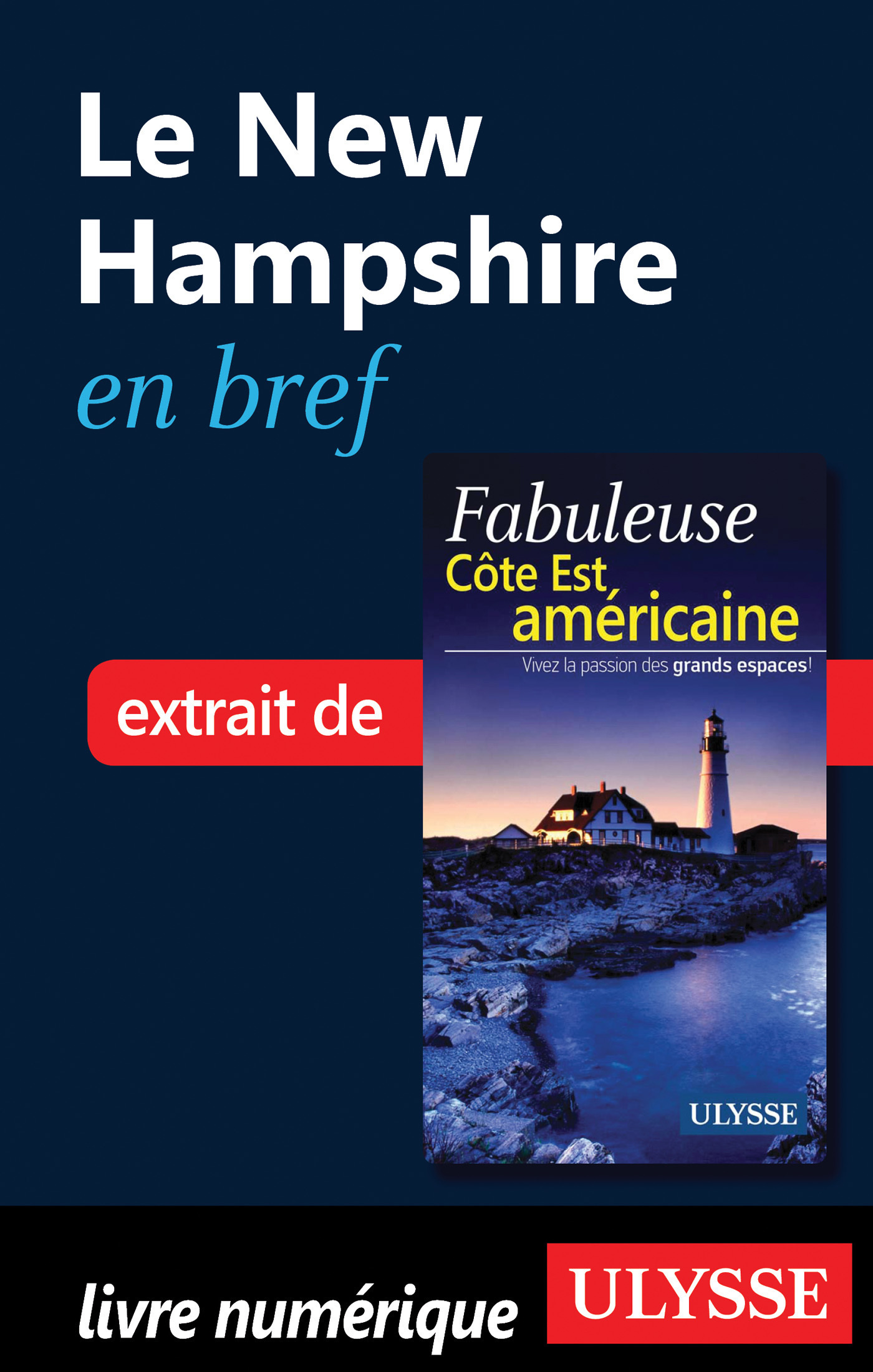 Le New Hampshire en bref