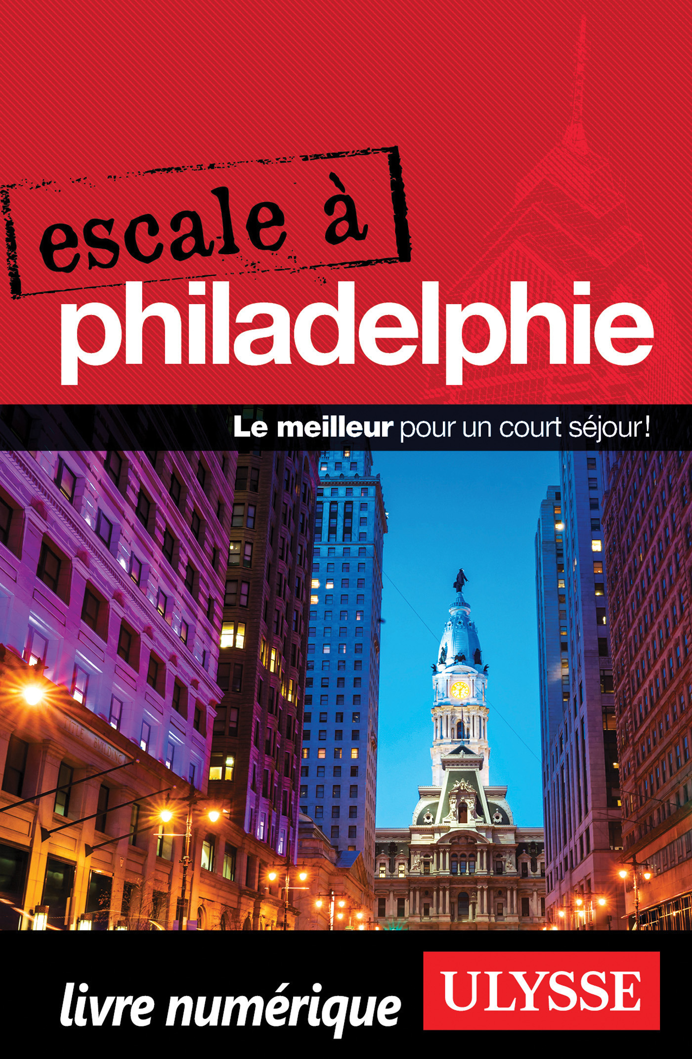 Escale à Philadelphie (ebook)