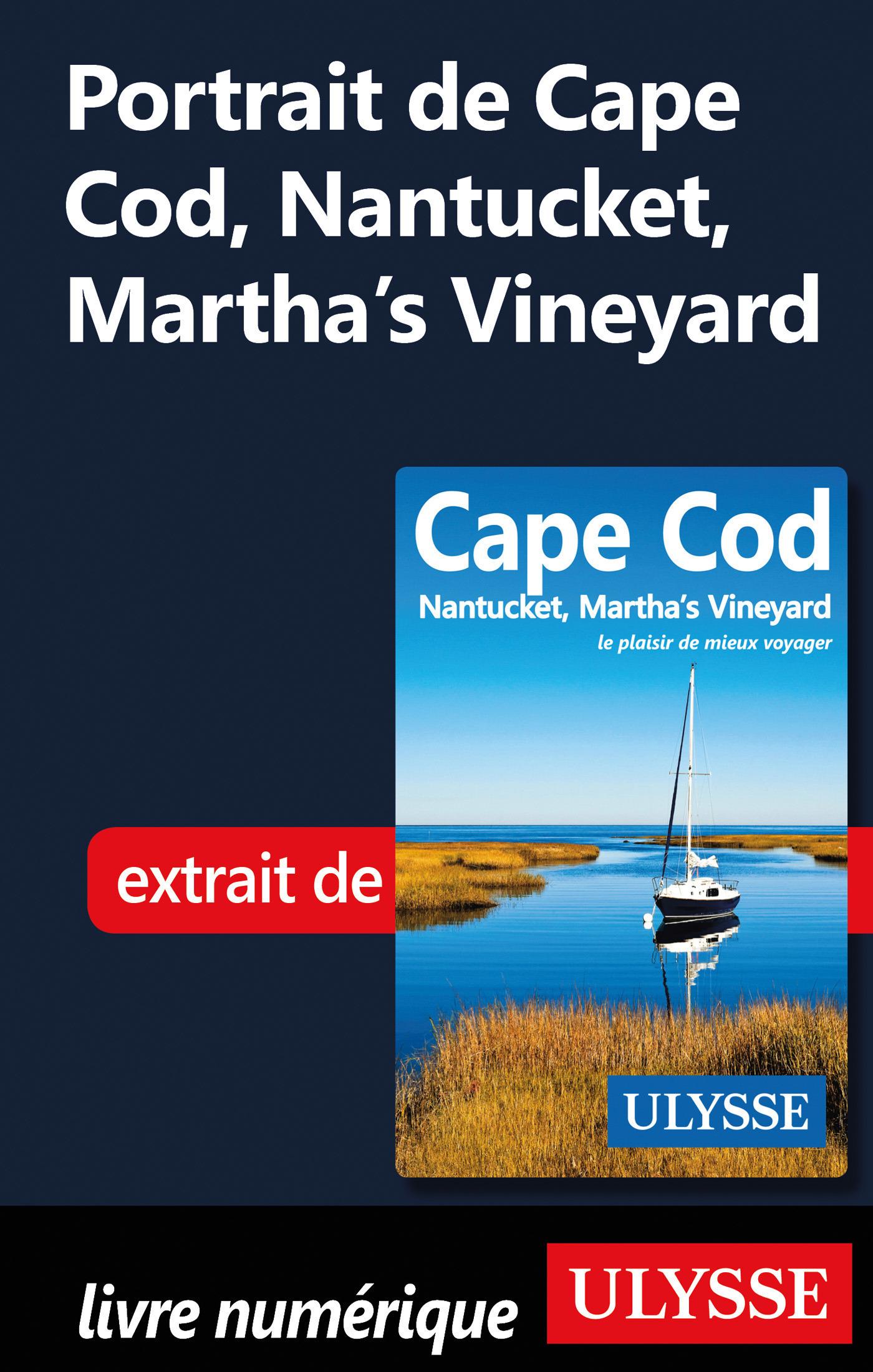 Portrait de Cape Cod, Nantucket, Martha's Vineyard (ebook)