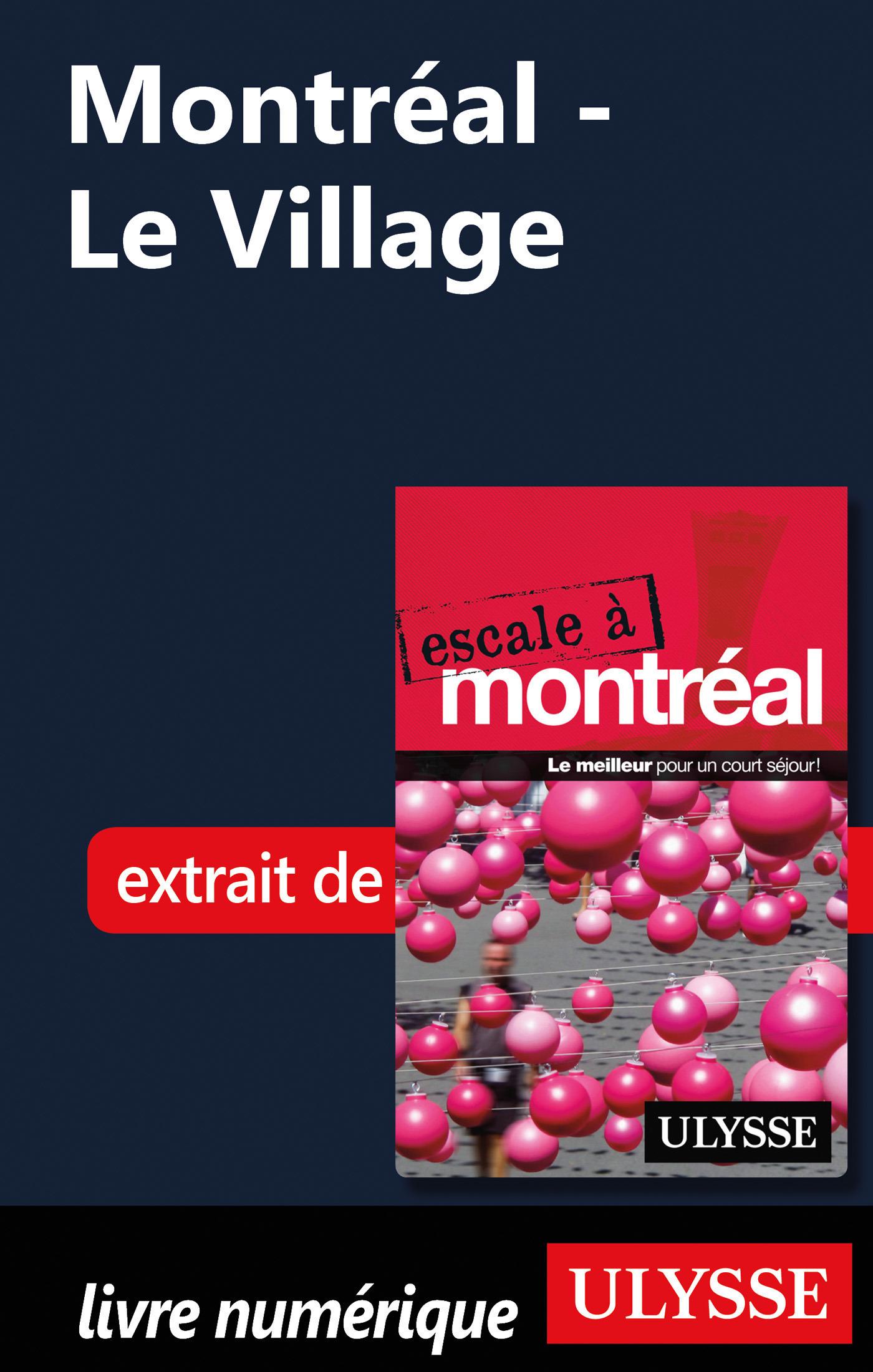 Montréal - Le Village