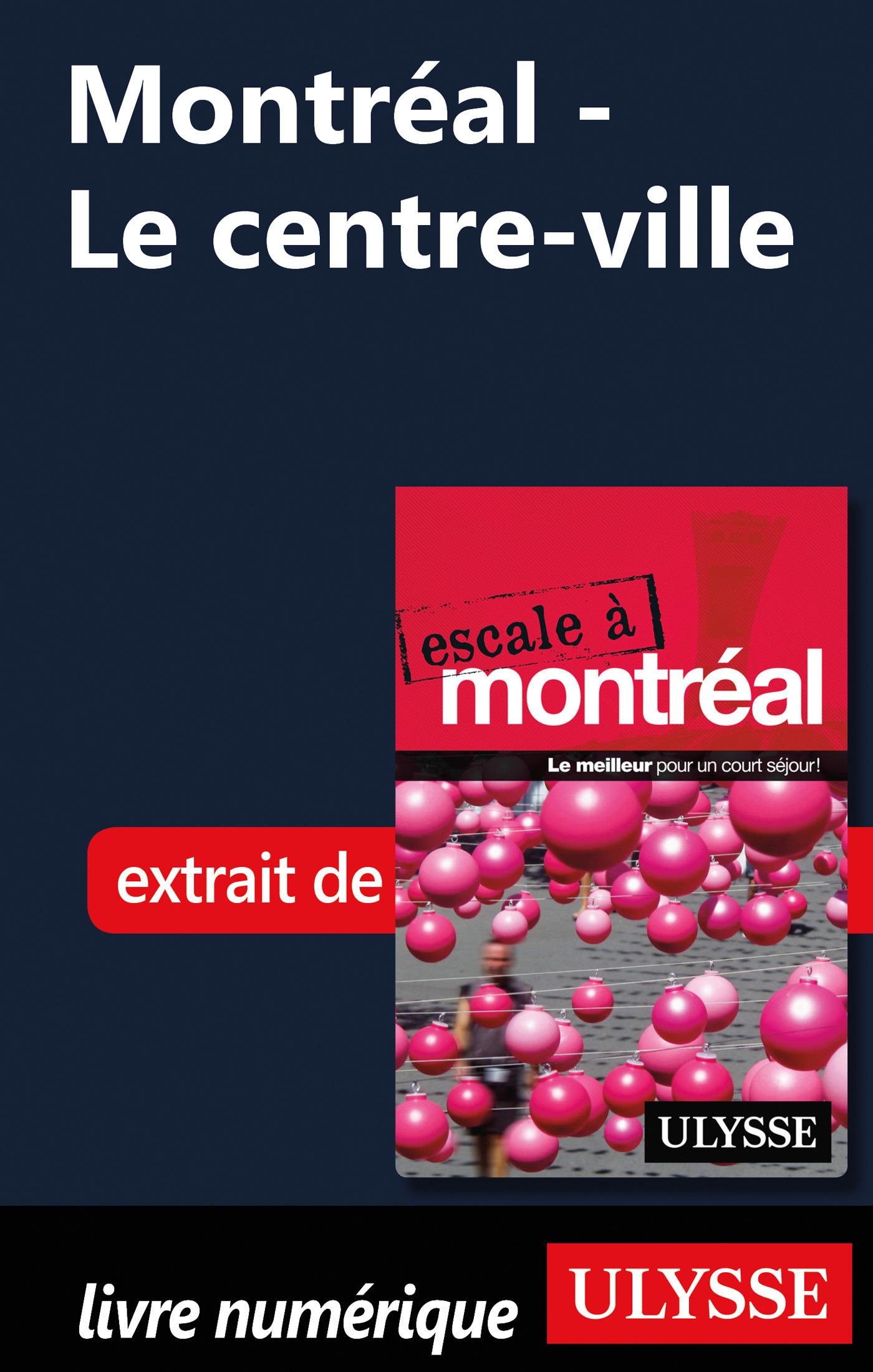 Montréal - Le centre-ville
