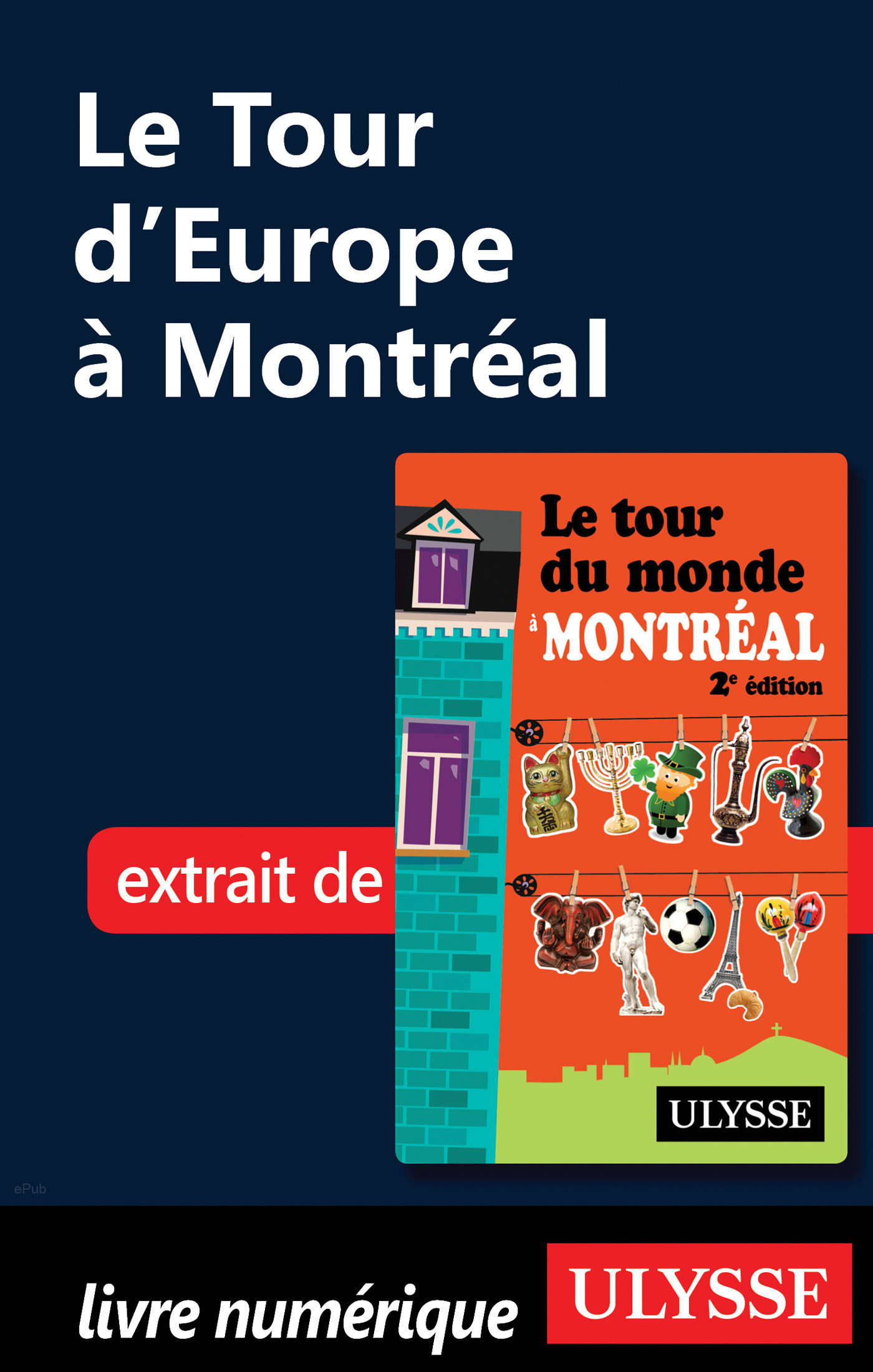 Le Tour d'Europe à Montréal (ebook)