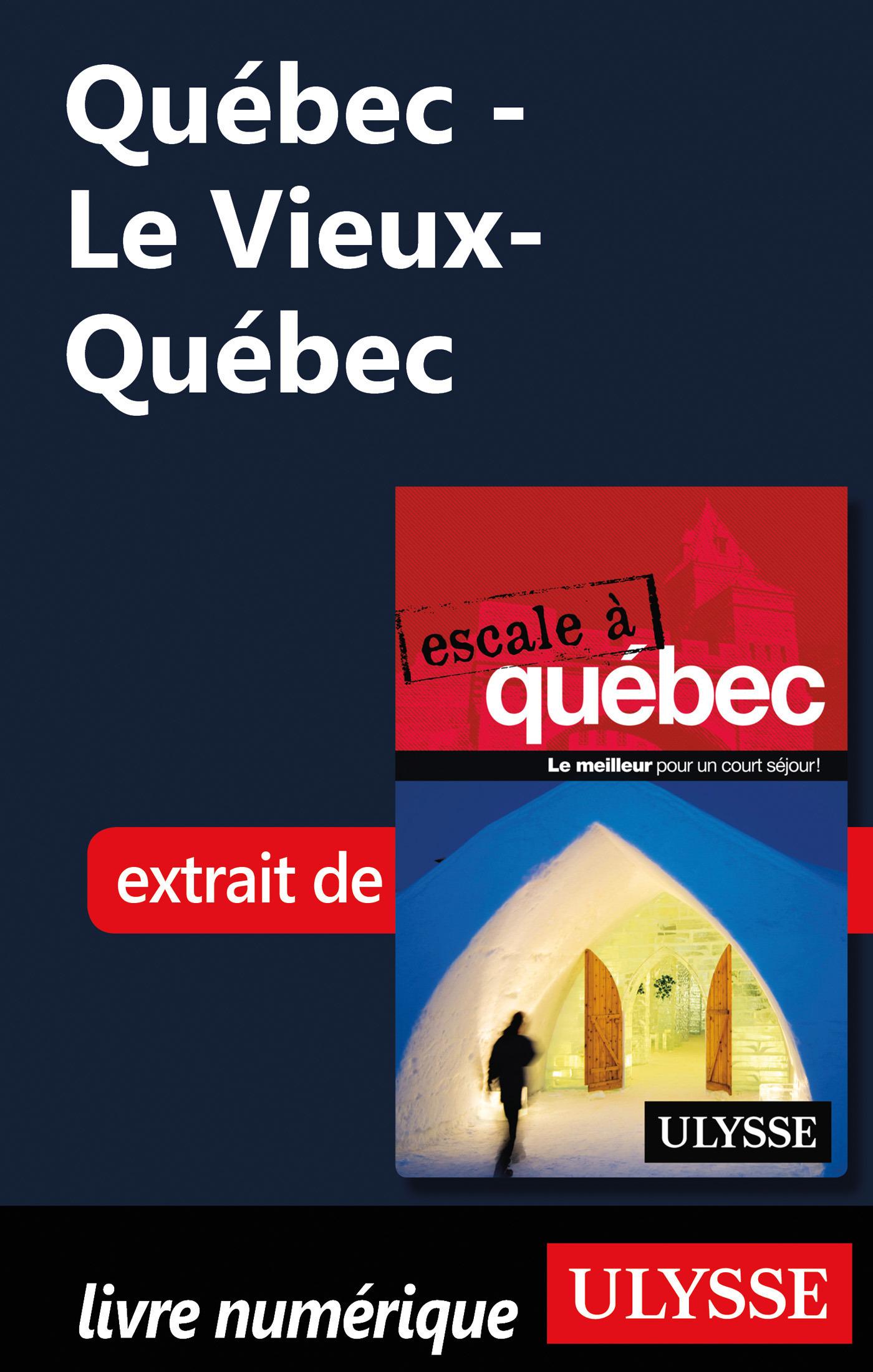 Québec - Le Vieux-Québec
