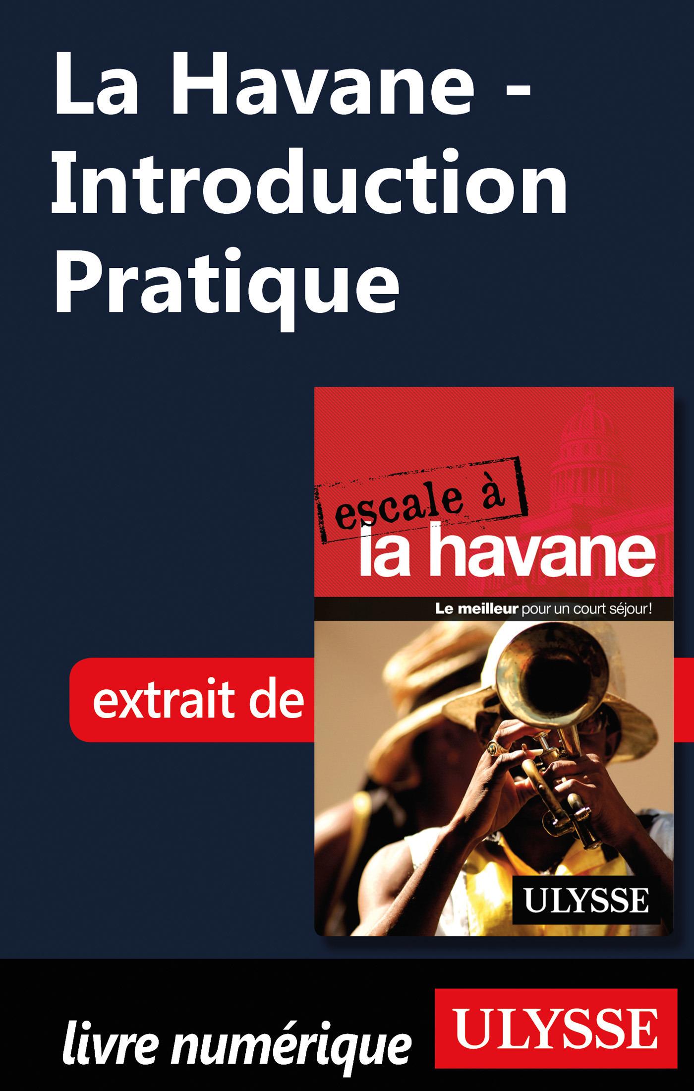 La Havane - Introduction Pratique