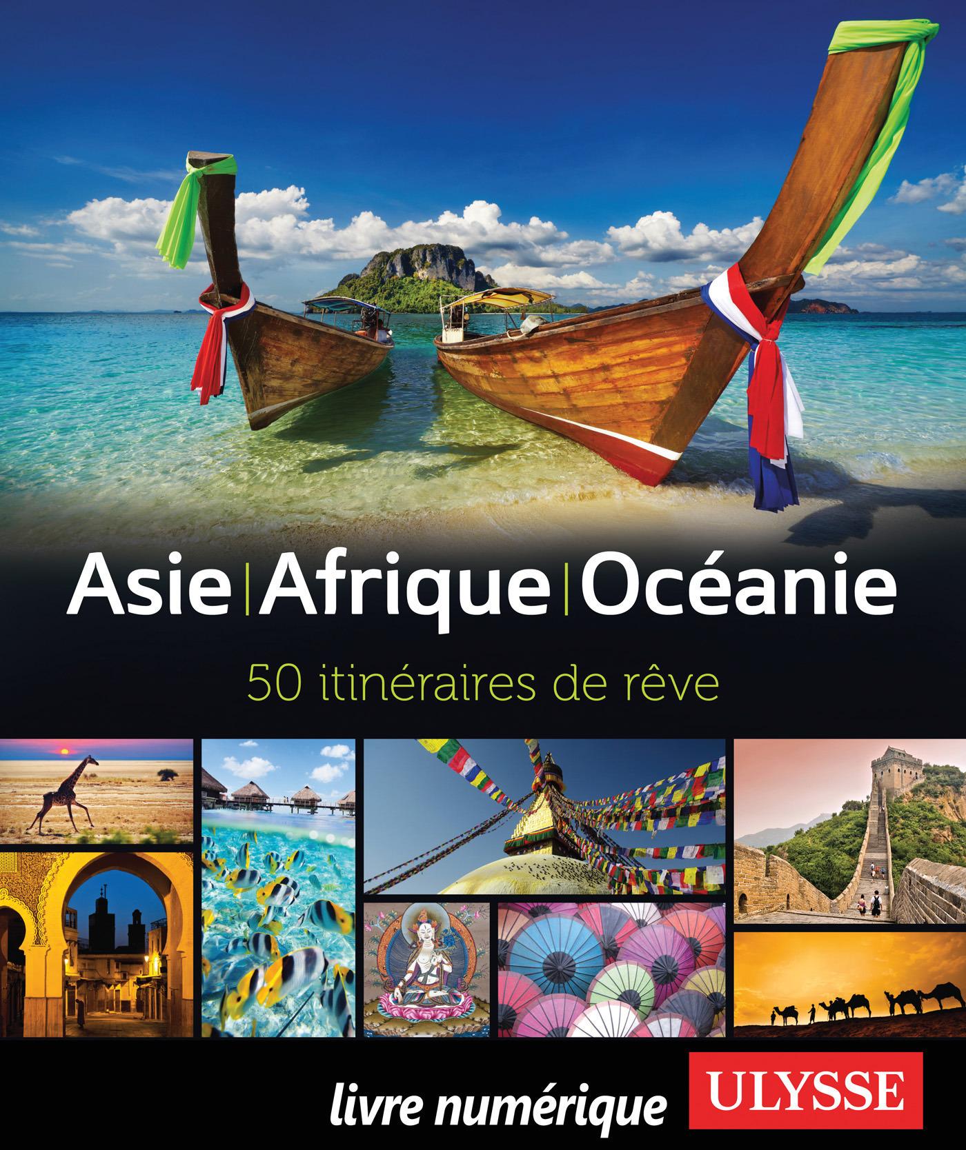 Asie - Afrique - Océanie - 50 itinéraires de rêve (ebook)