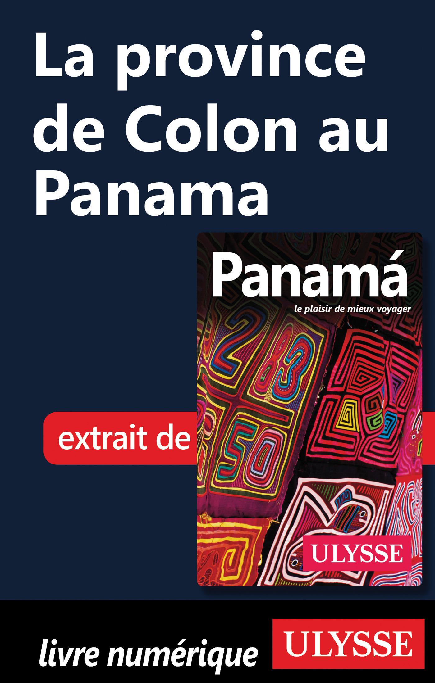 La province de Colon au Panama
