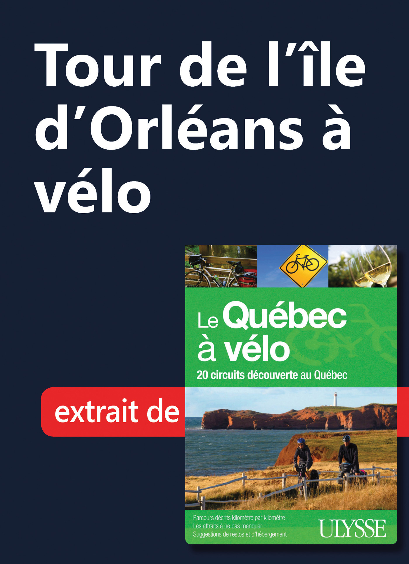 Tour de l'Ile d'Orléans à vélo