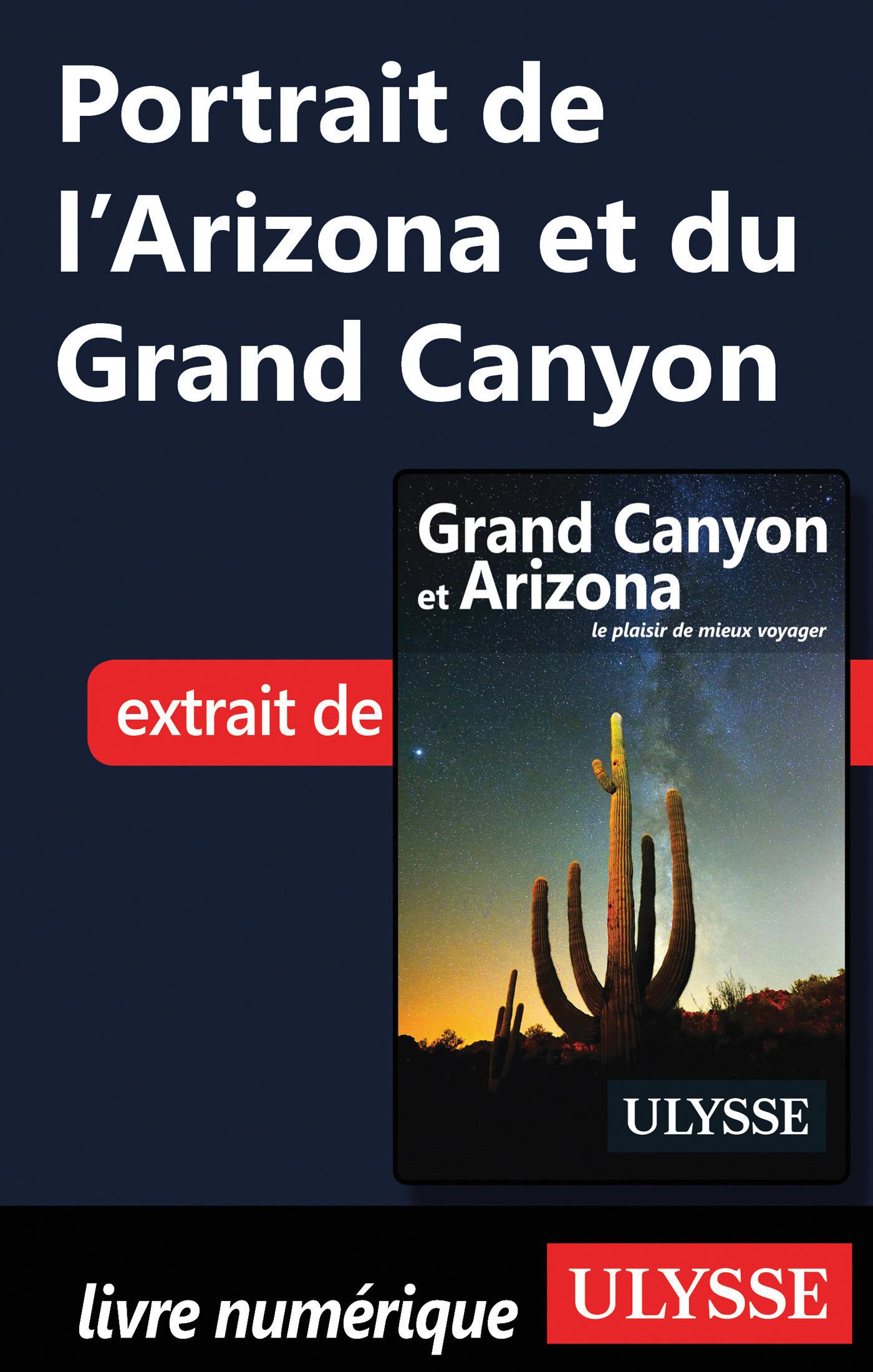 Portrait de l'Arizona et du Grand Canyon