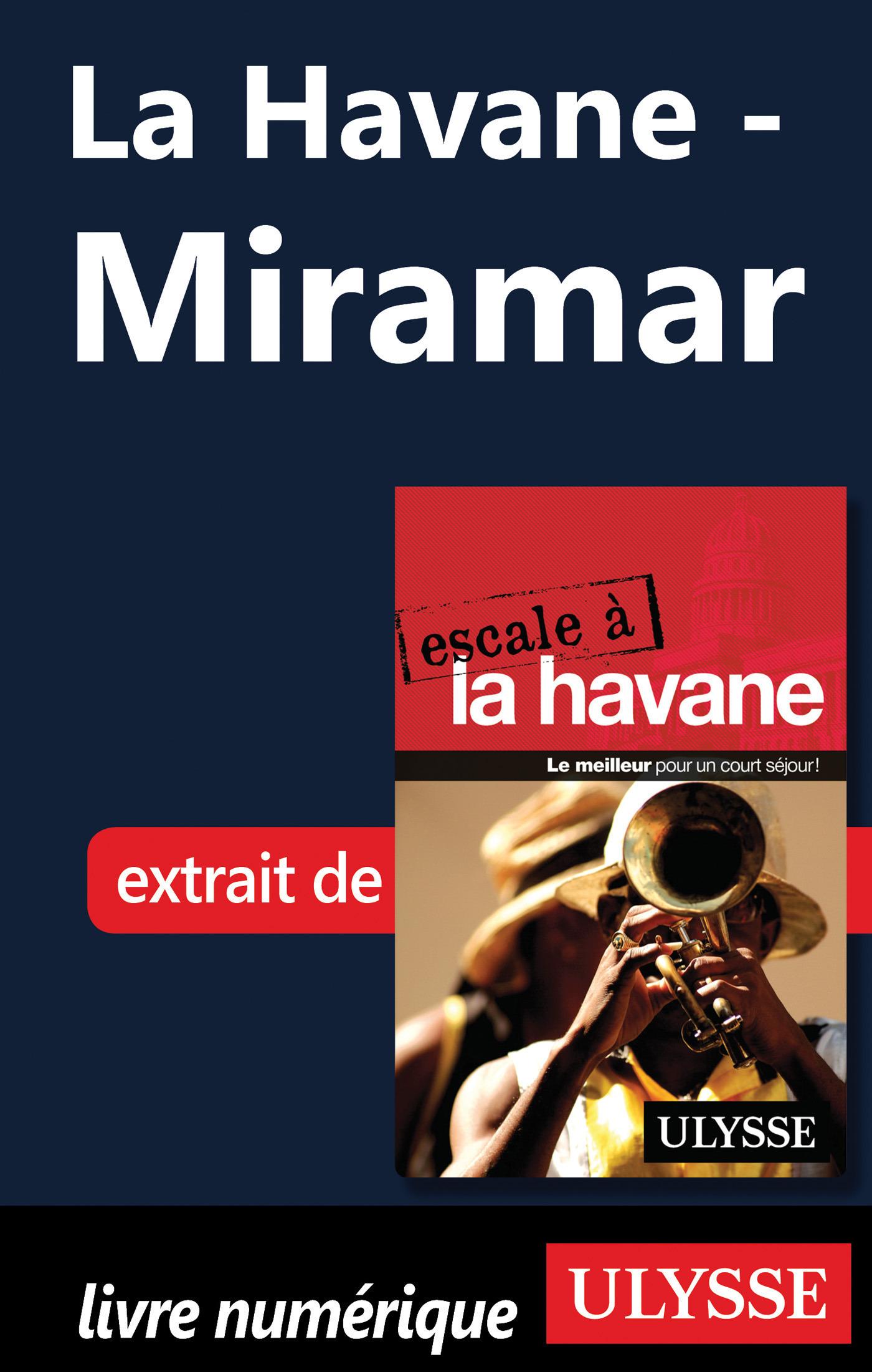 La Havane - Miramar