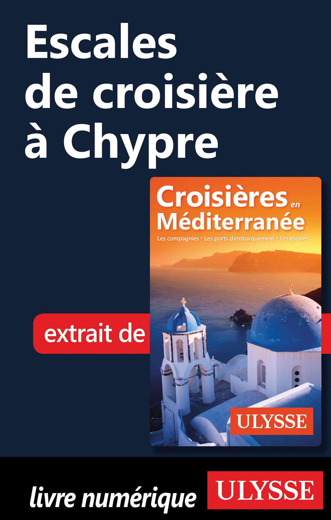 Escales de croisière à Chypre