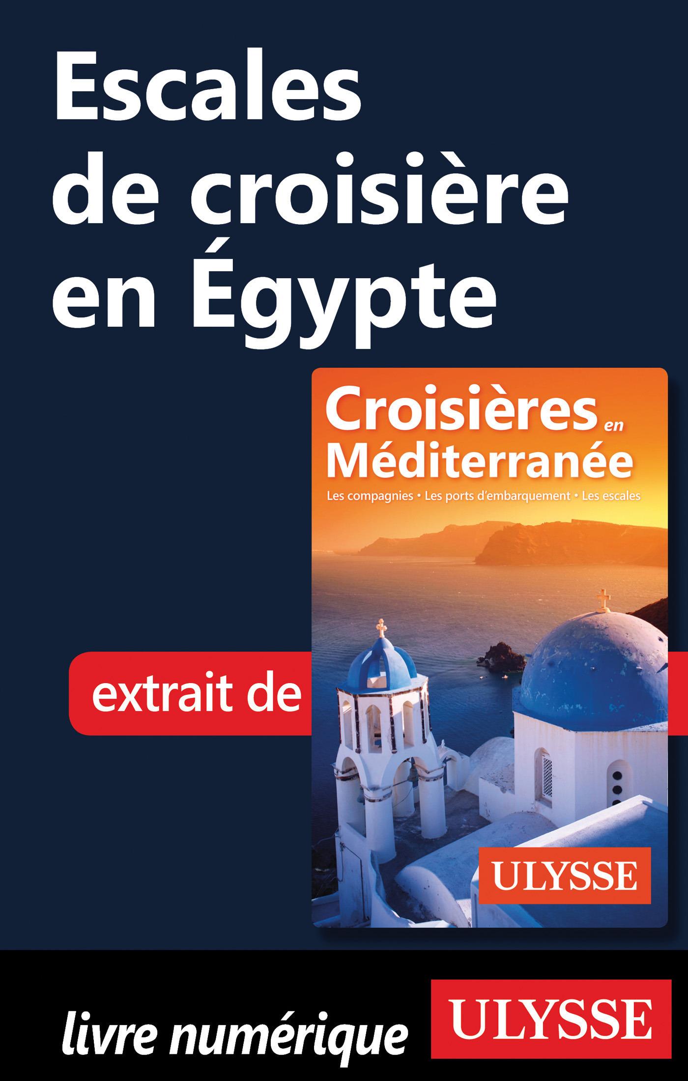Escales de croisière en Egypte