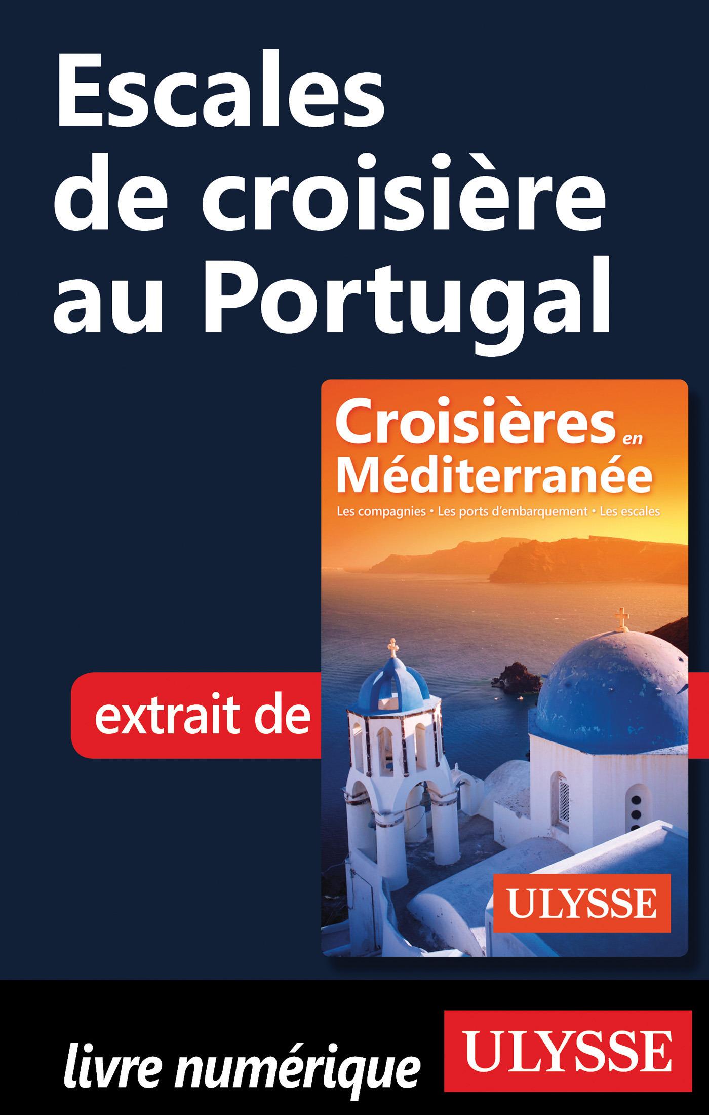 Escales de croisière au Portugal