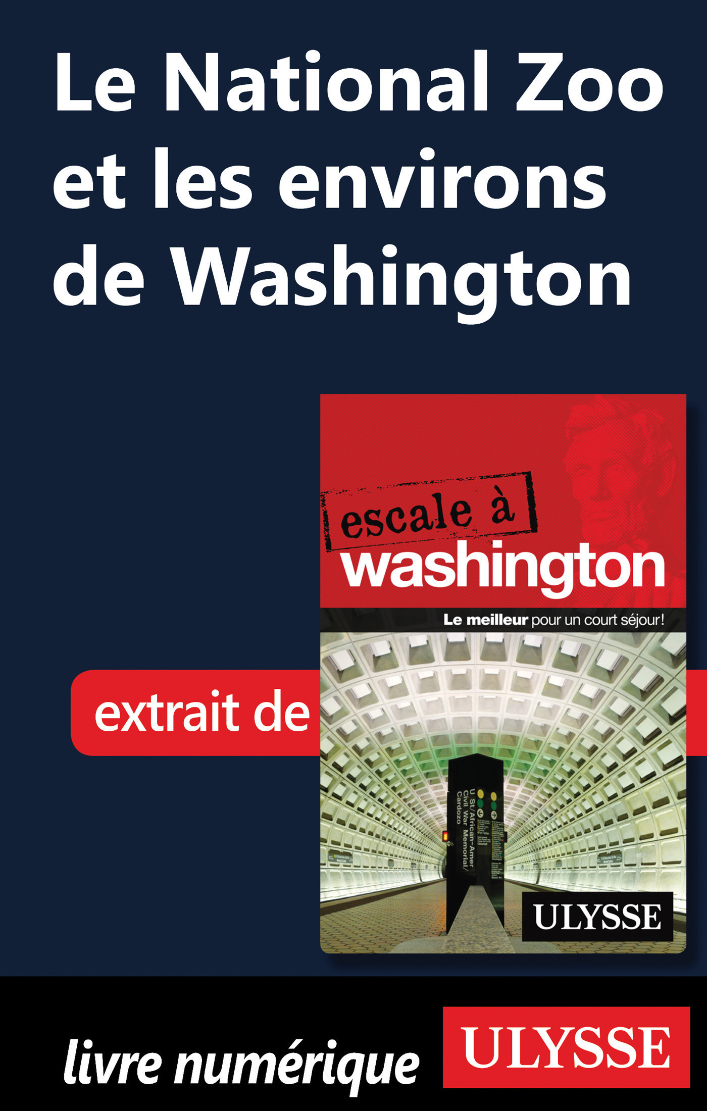 Le National Zoo et les environs de Washington (ebook)