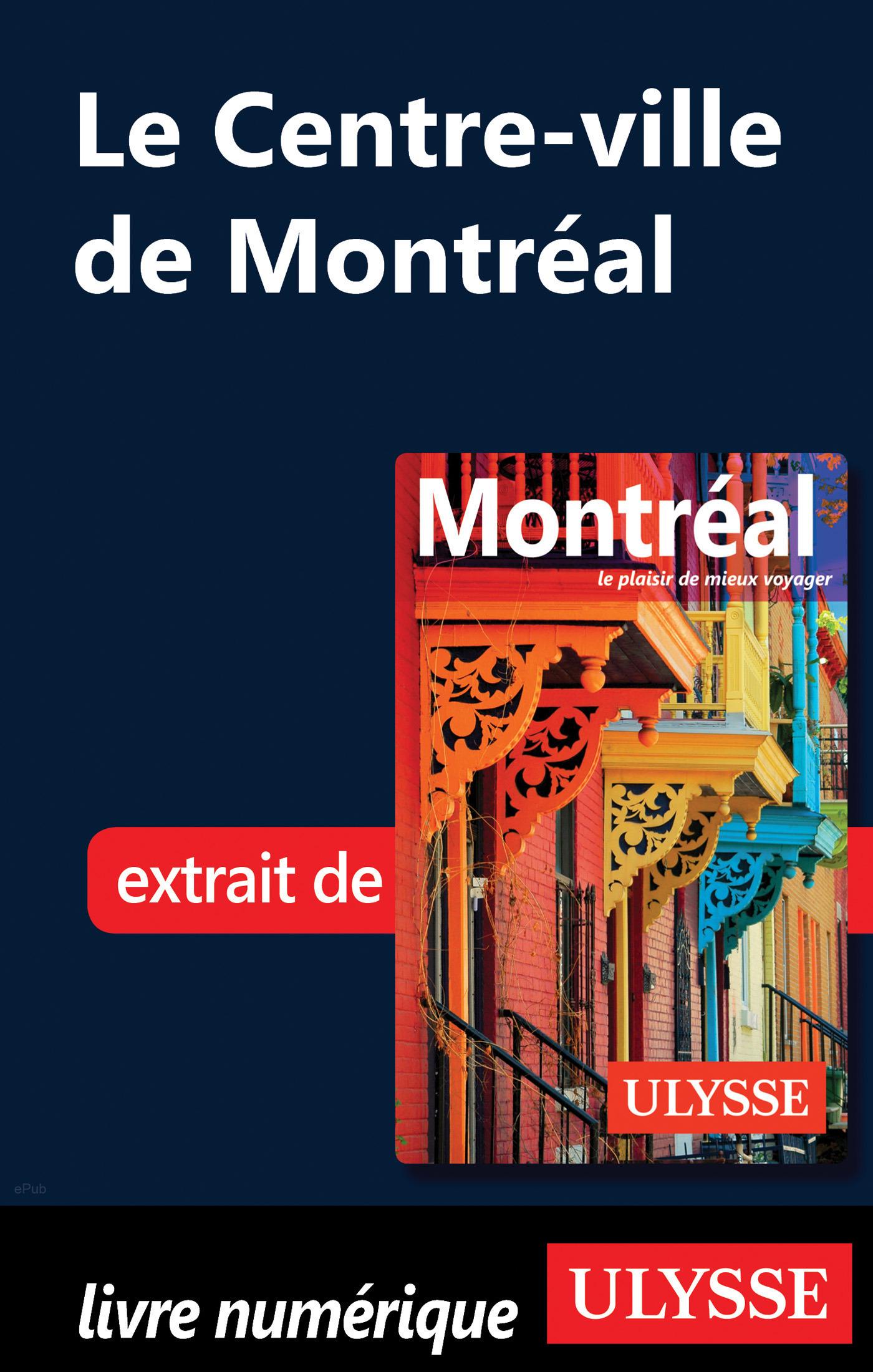Le Centre-ville de Montréal (ebook)