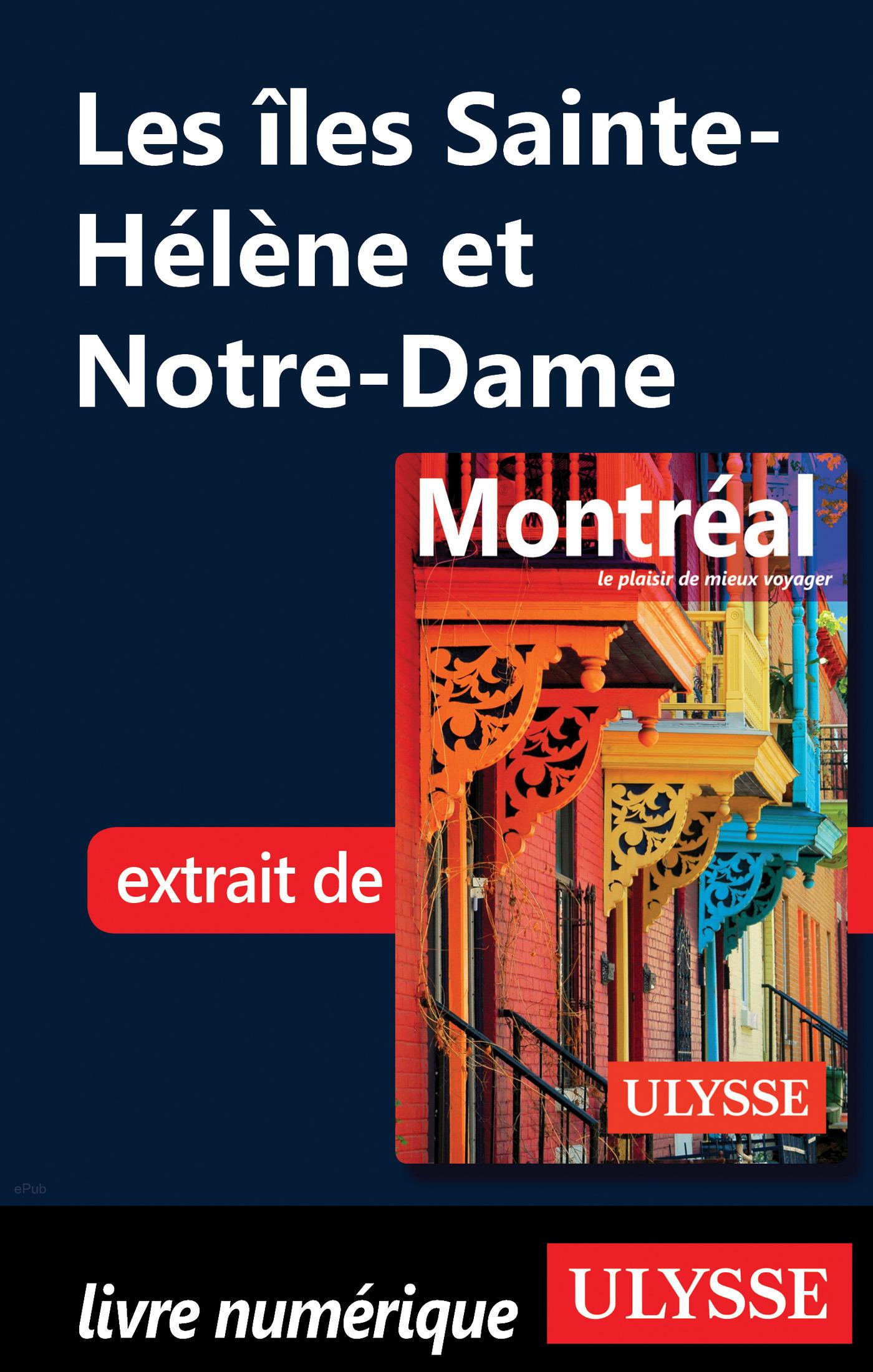 Les îles Sainte-Hélène et Notre-Dame (ebook)