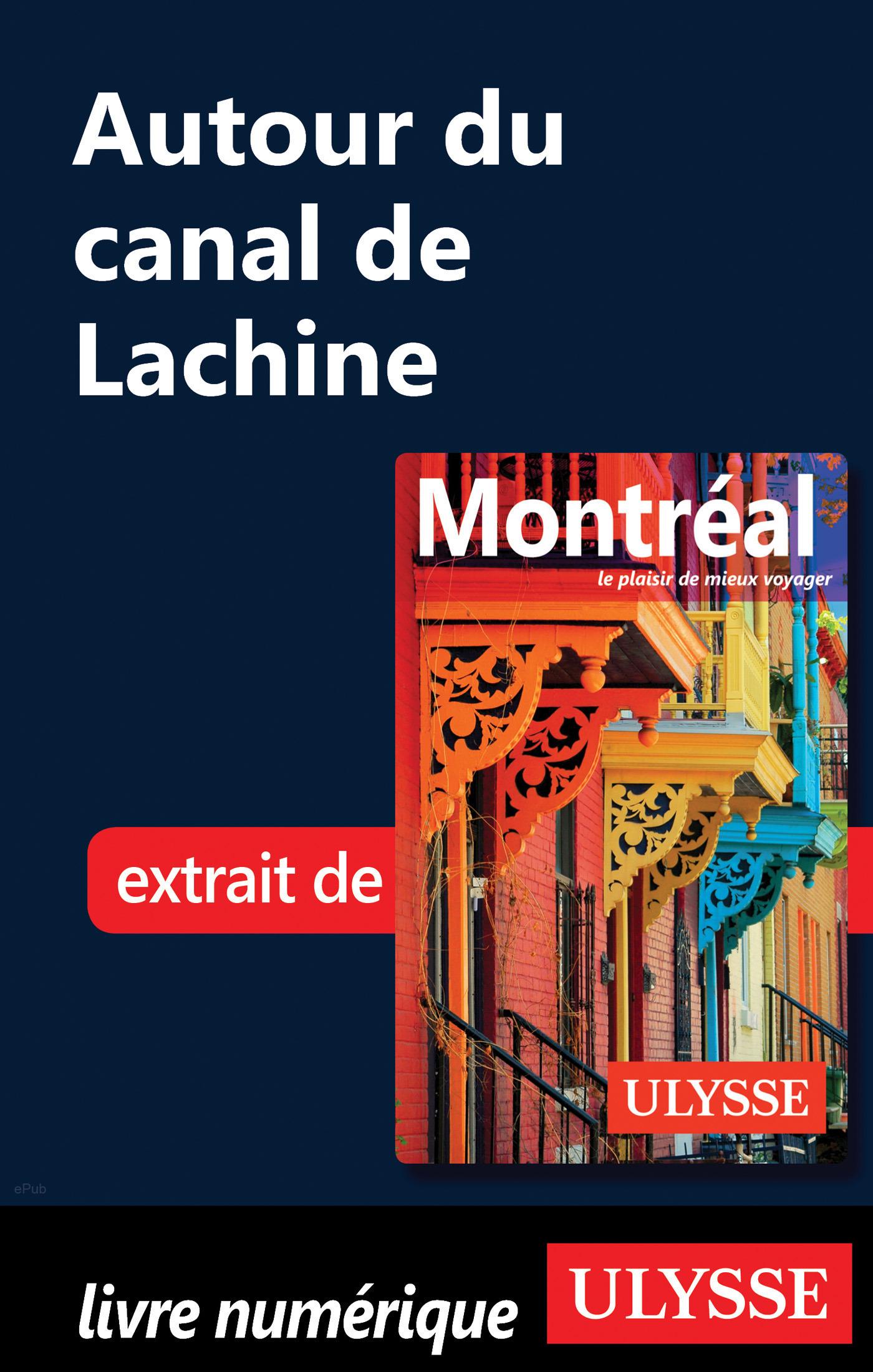 Autour du canal de Lachine (ebook)