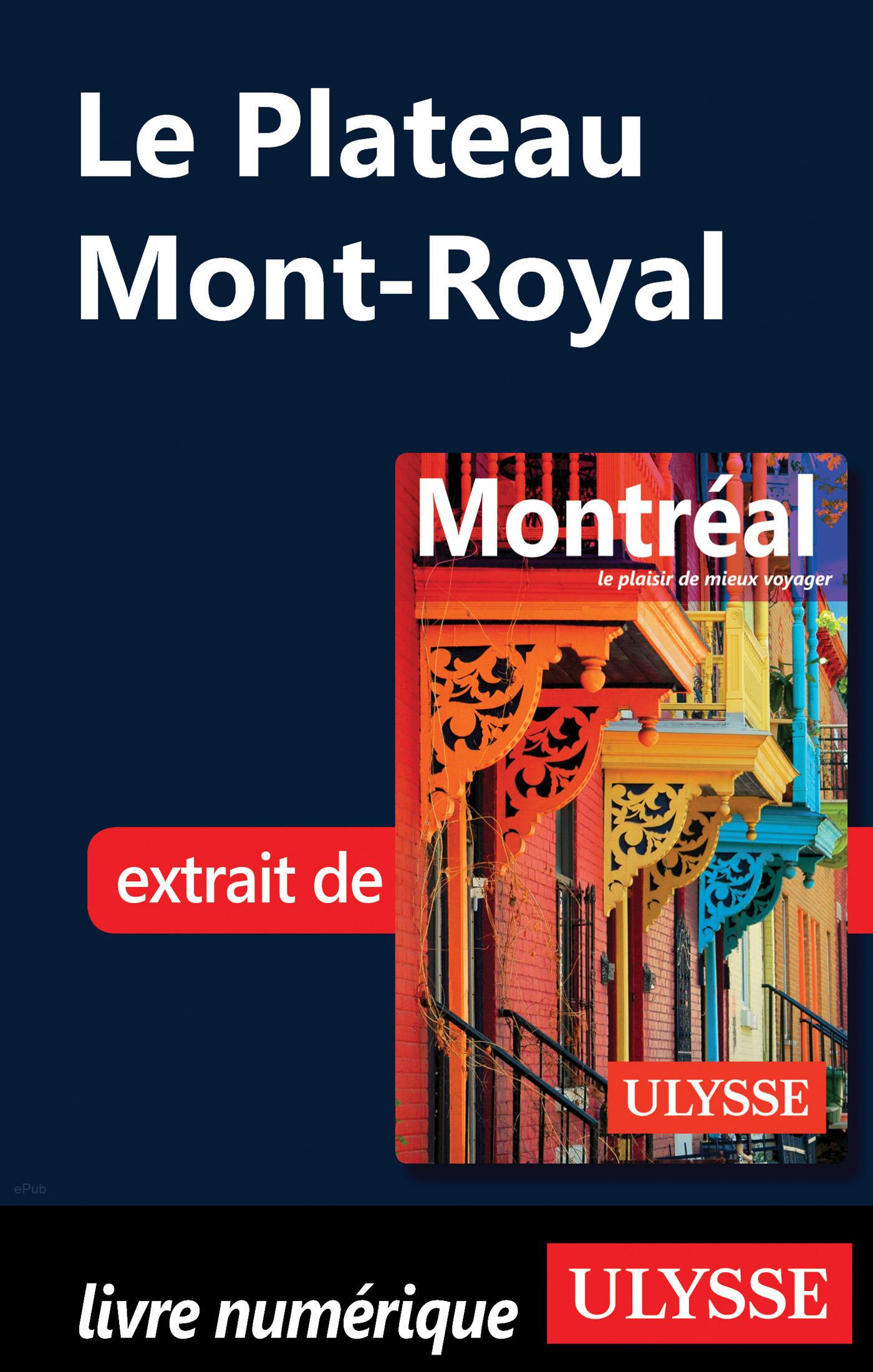 Le Plateau Mont-Royal (ebook)