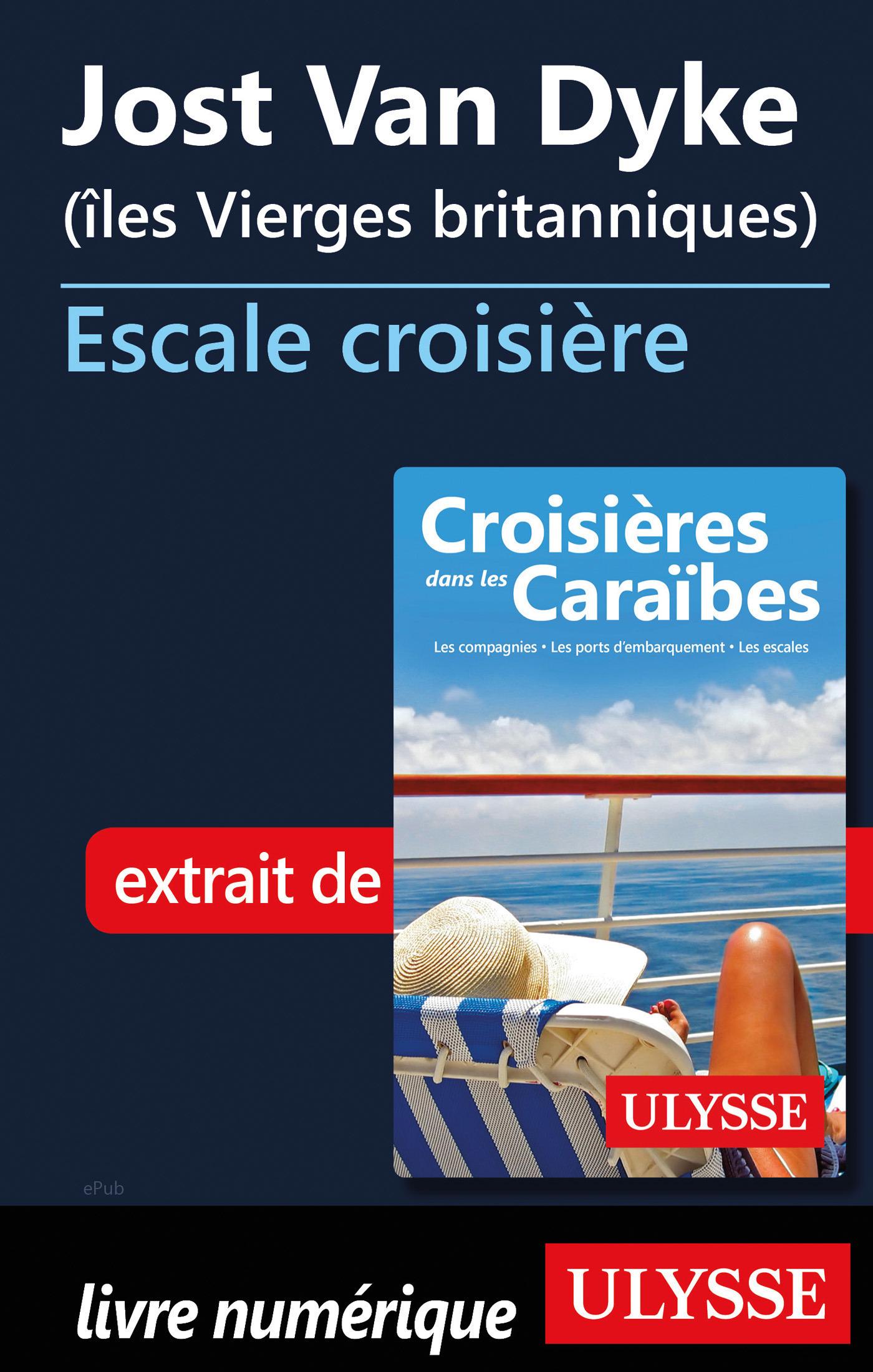 Jost Van Dyke Iles Vierges britanniques - Escale de croisière