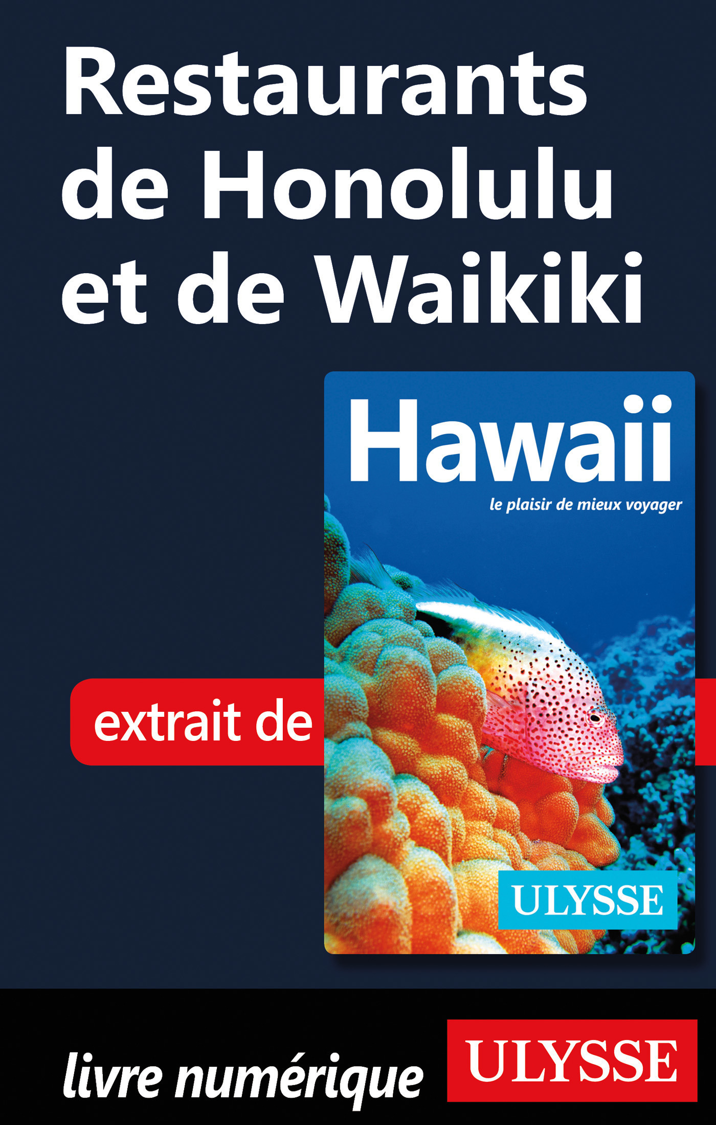 Restaurants de Honolulu et de Waikiki (ebook)
