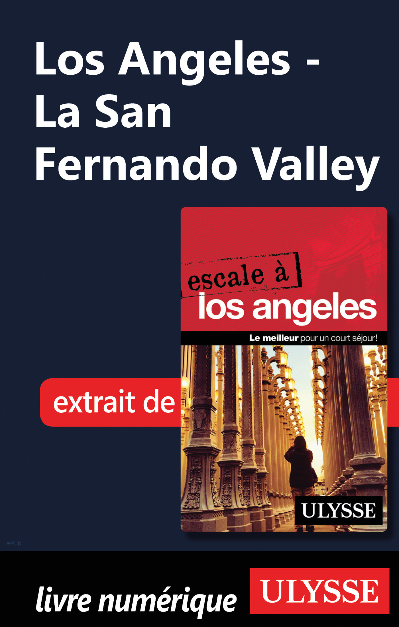 Los Angeles - La San Fernando Valley