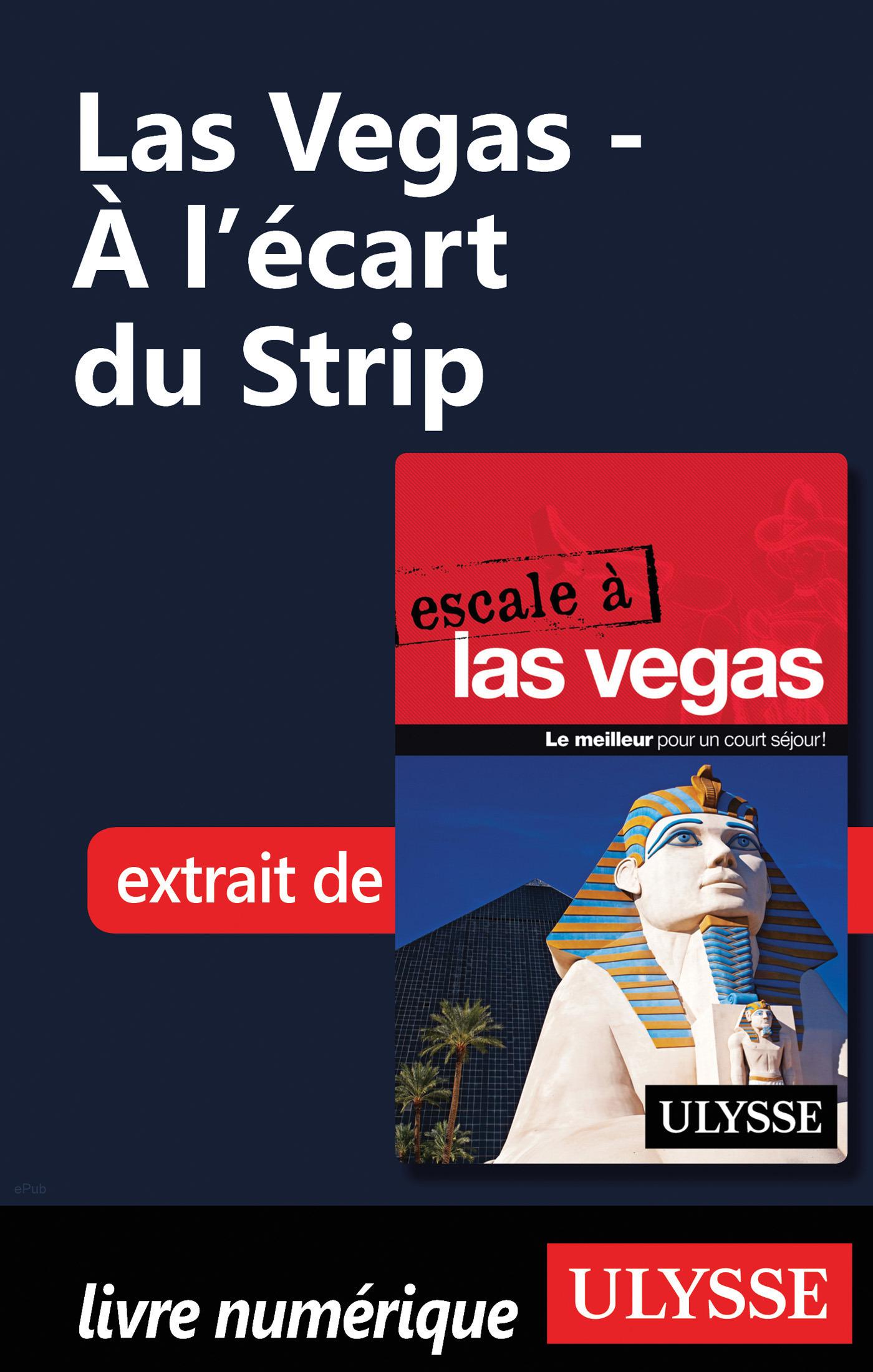 Las Vegas - A l'écart du Strip