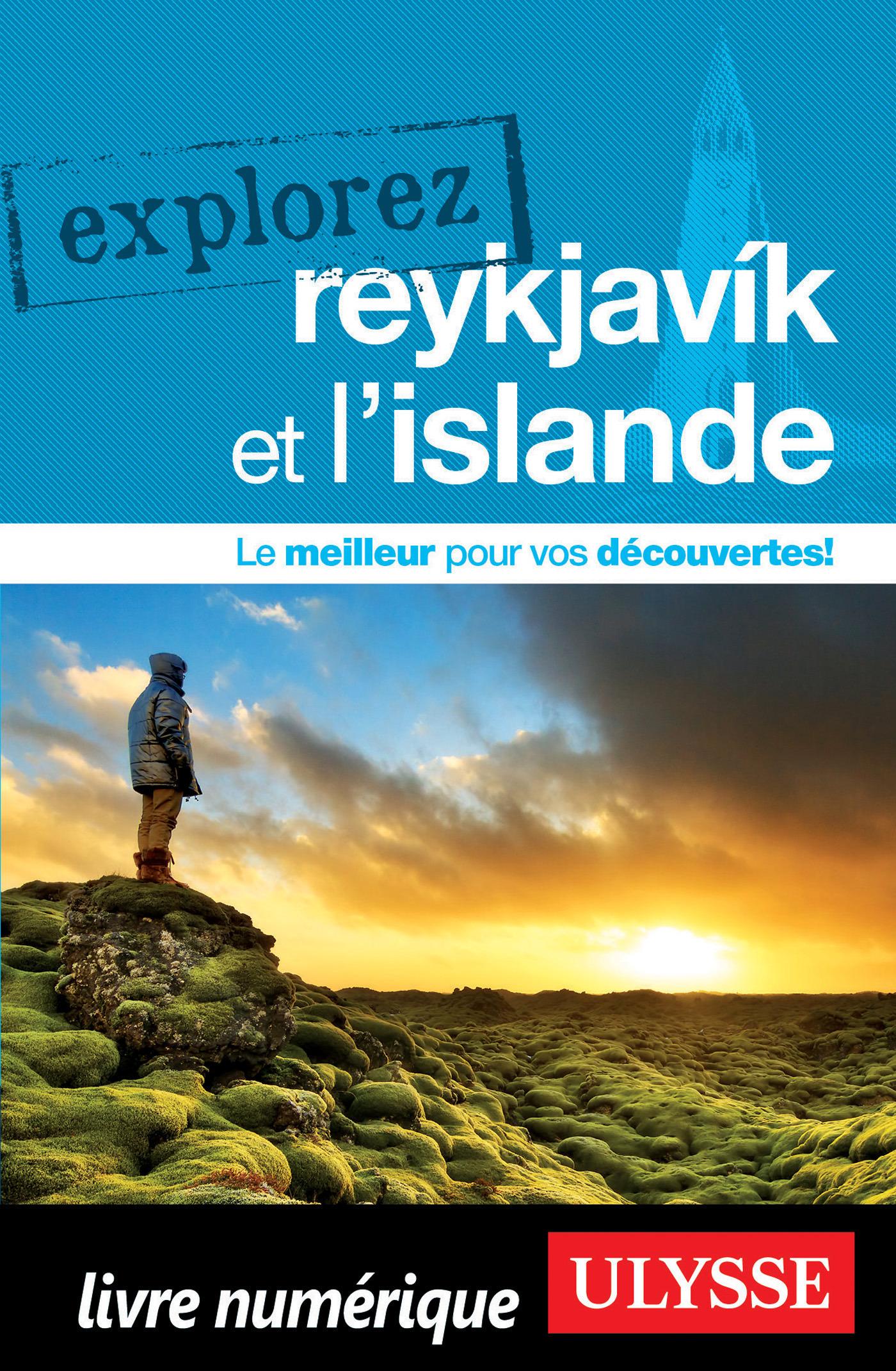 Explorez Reykjavik et l'Islande (ebook)