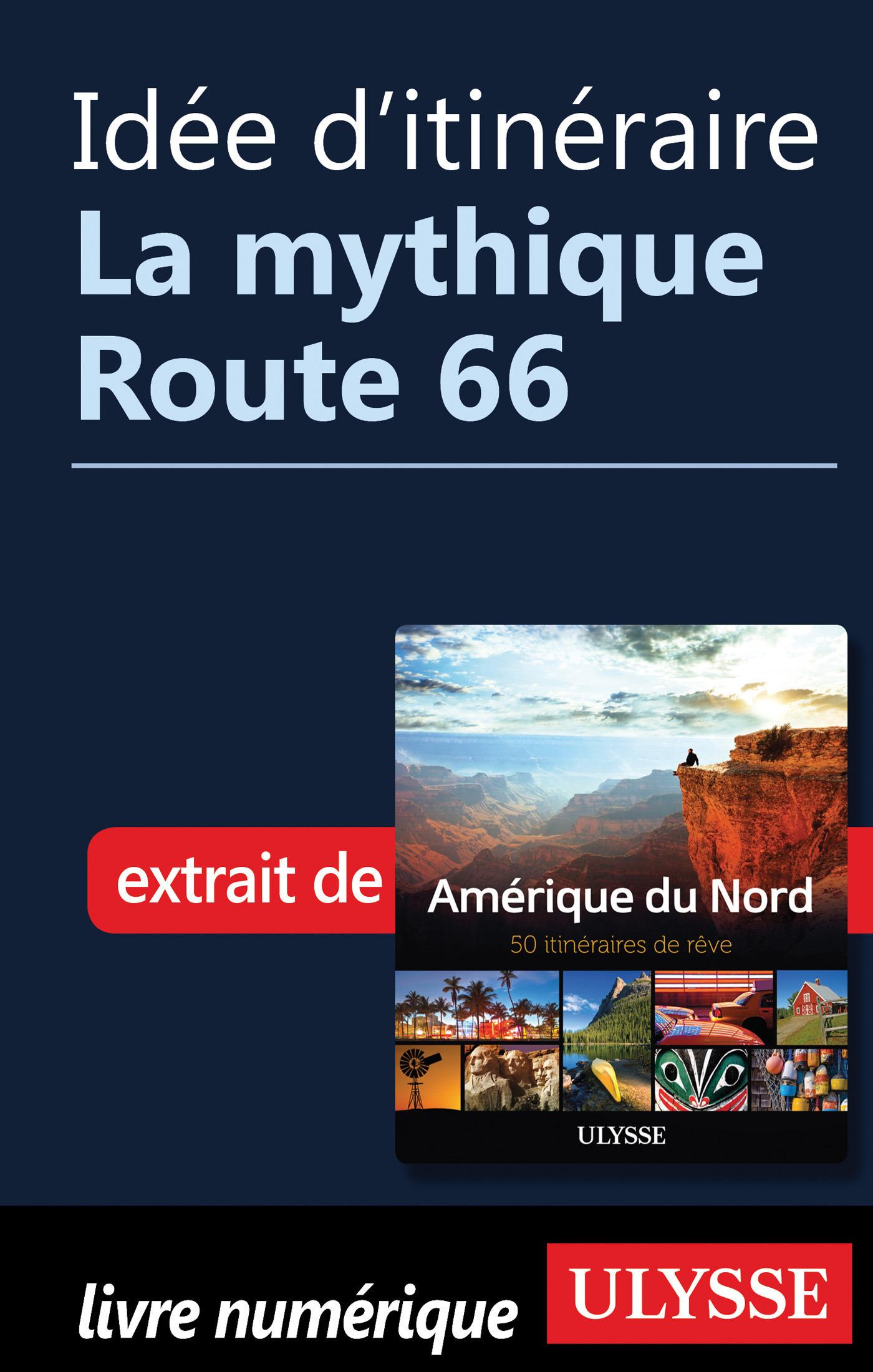 Idée d'itinéraire - La mythique route 66