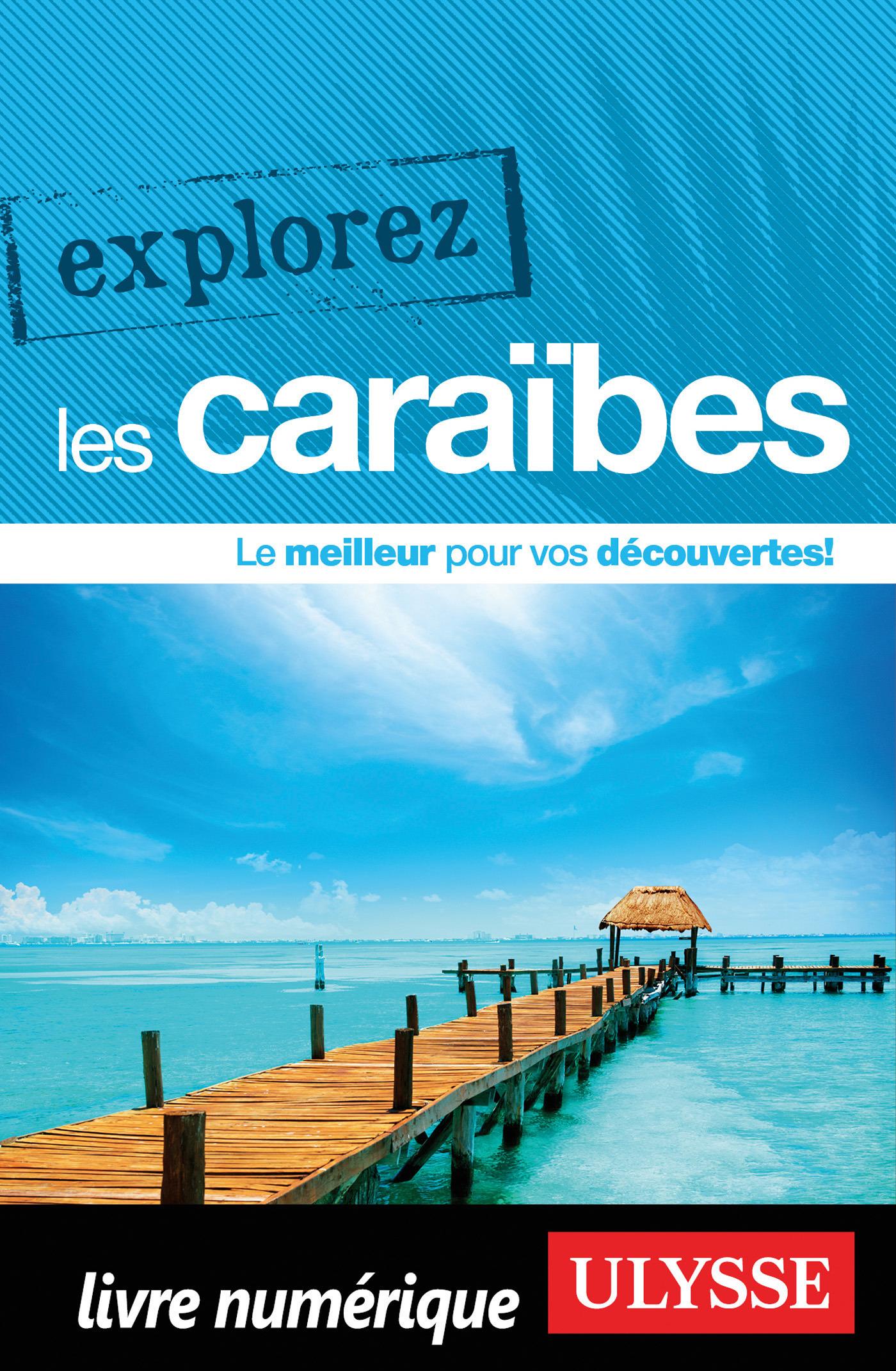 Explorez les Caraïbes (ebook)