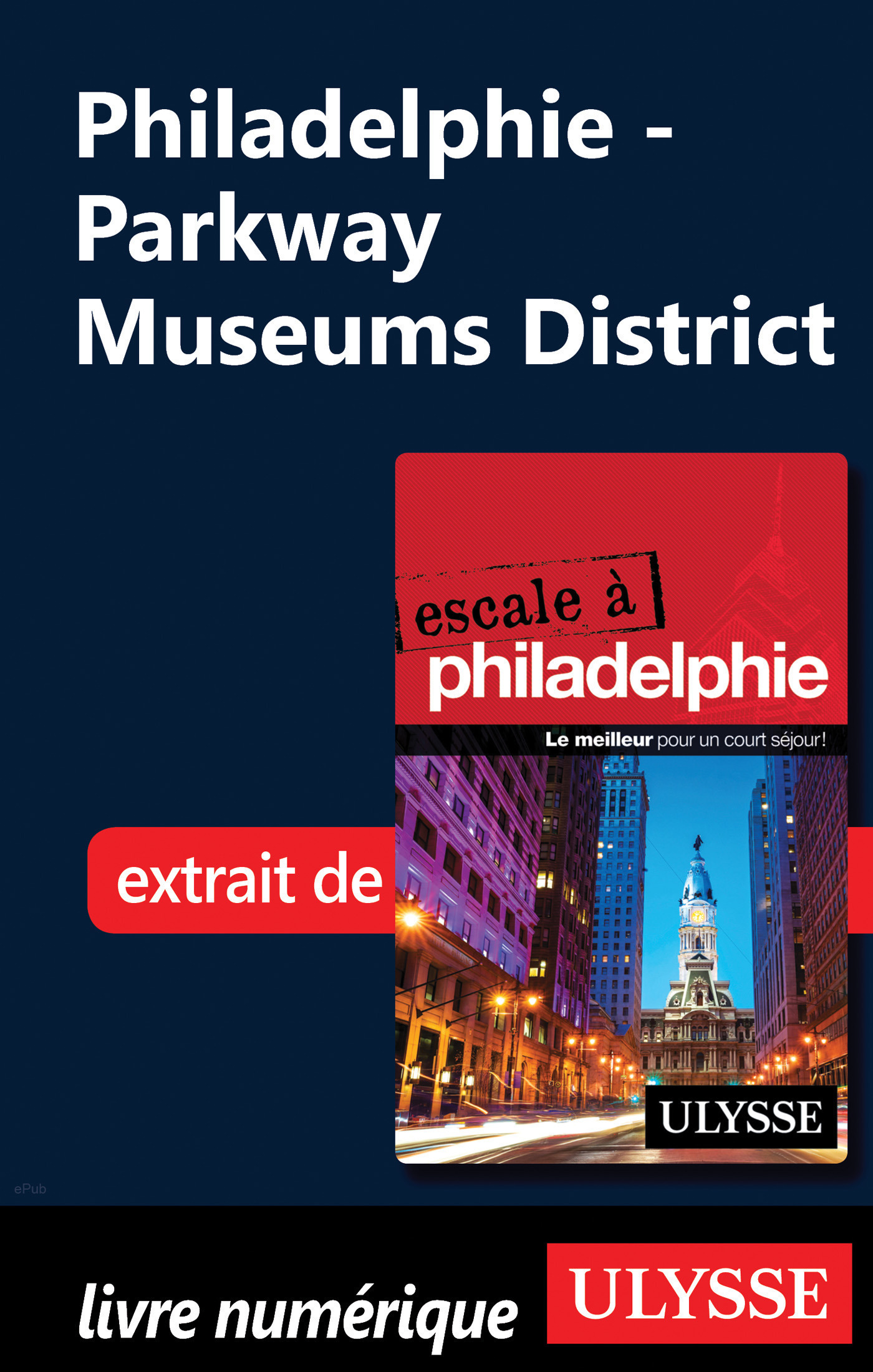 Philadelphie - Parkway Museums District (ebook)