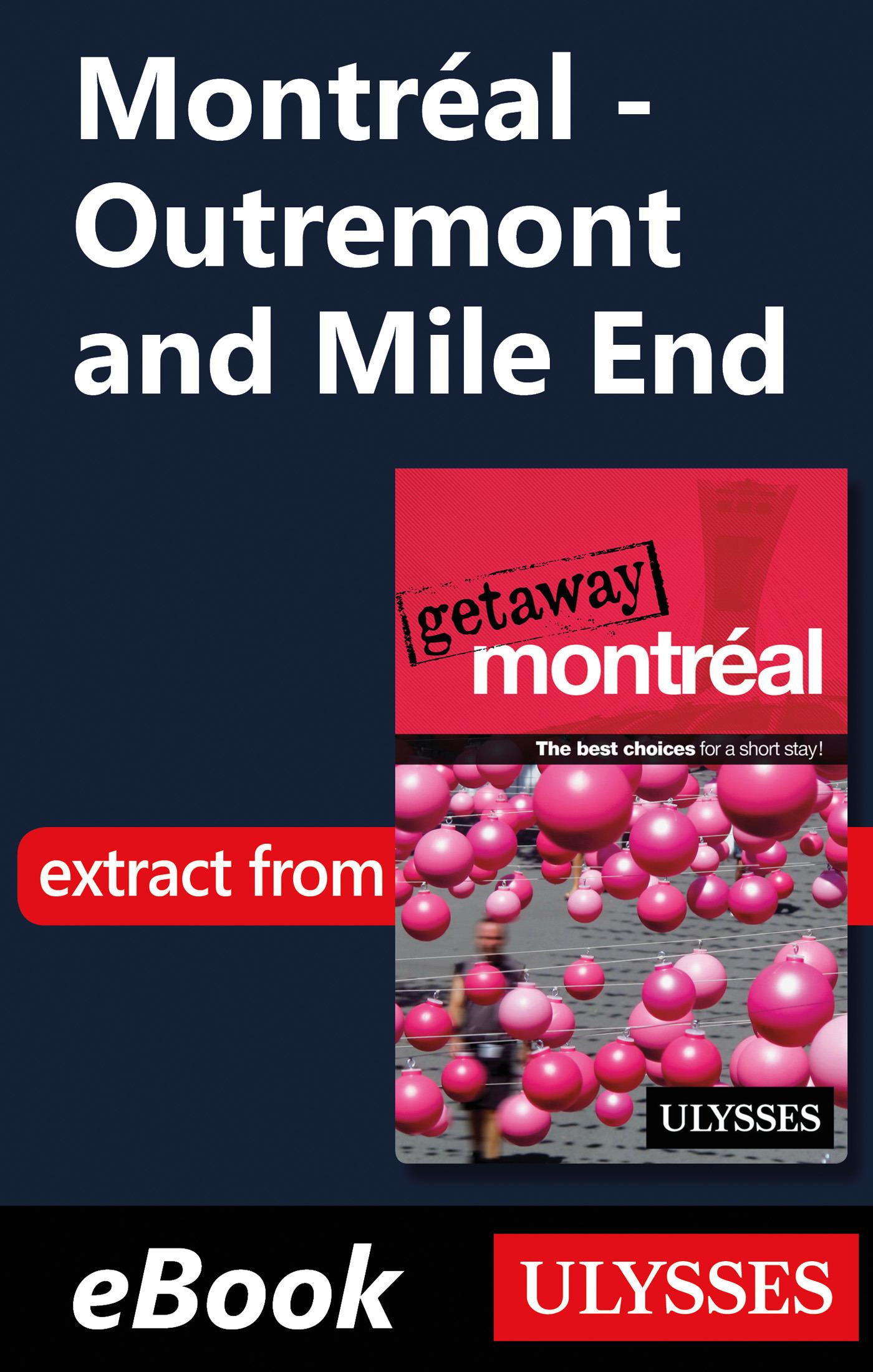 Montréal - Outremont and Mile End