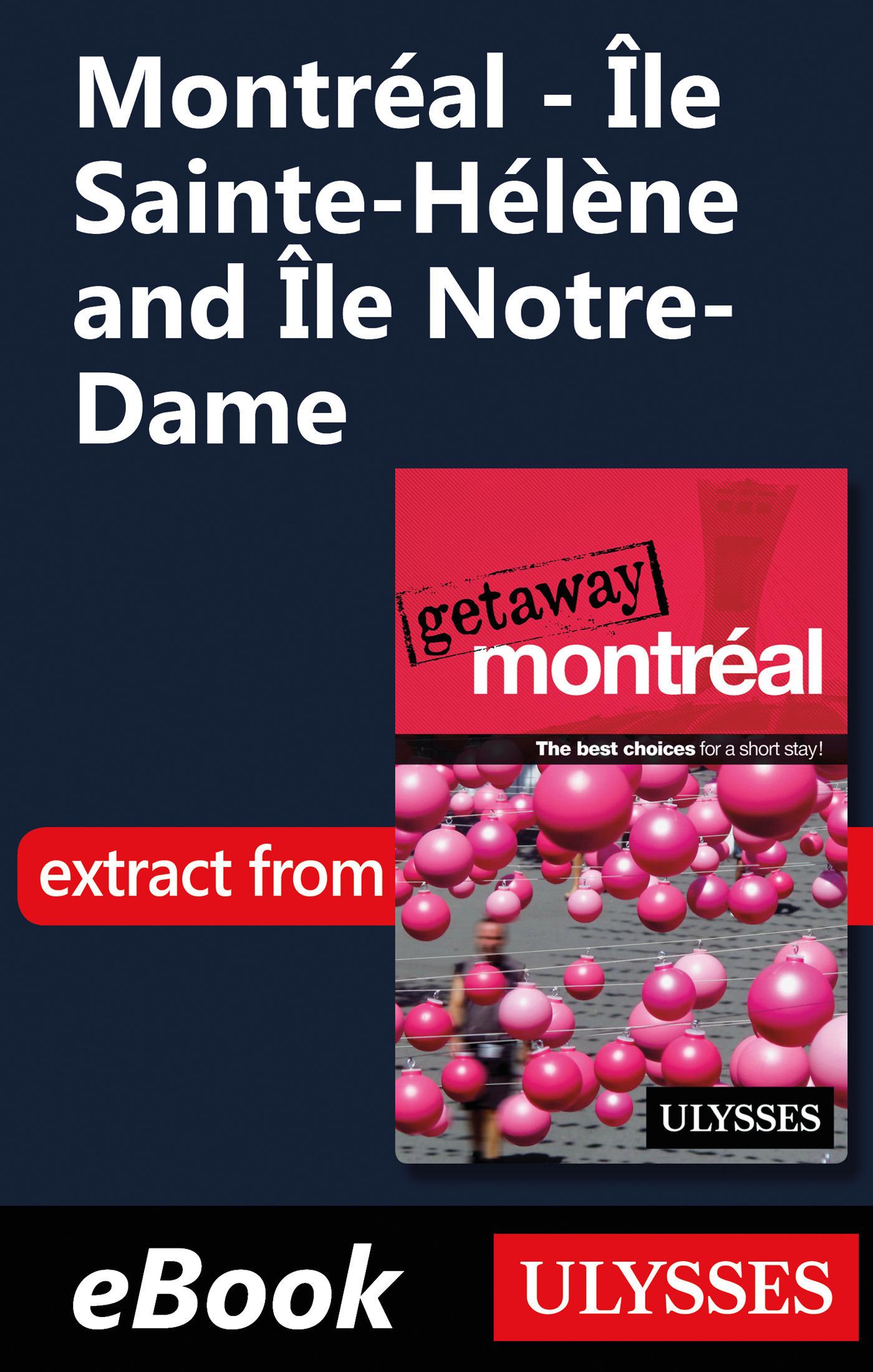 Montréal - Ile Sainte-Hélène and Ile Notre-Dame