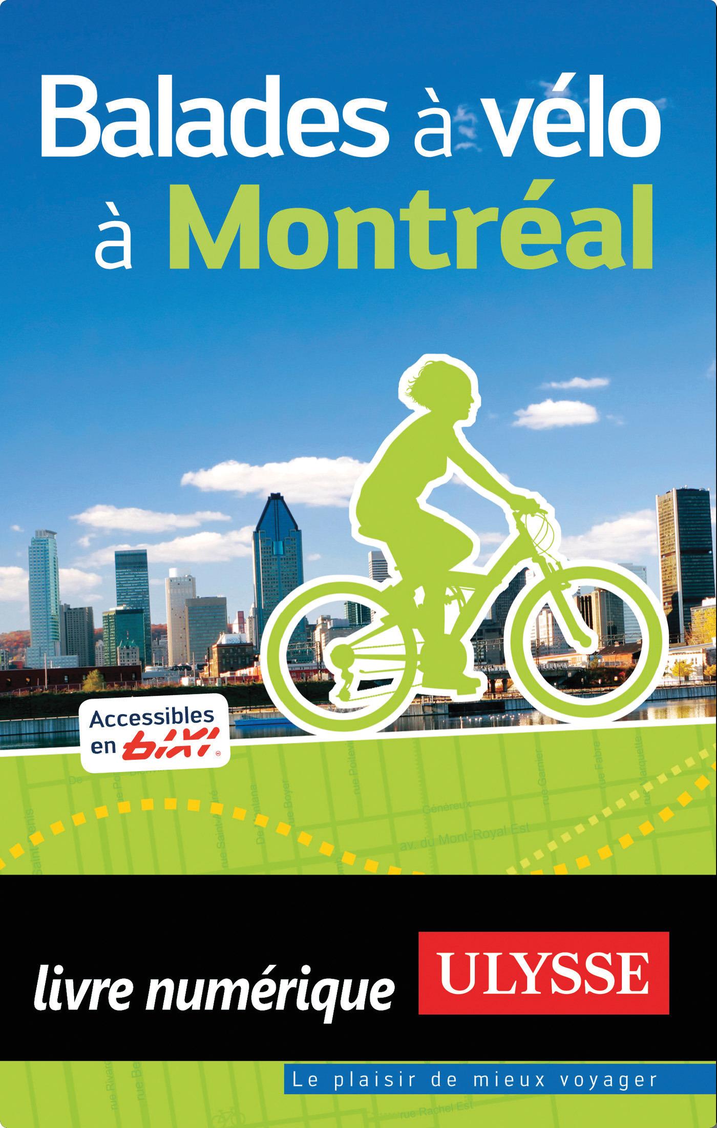 Balades à vélo à Montréal (ebook)