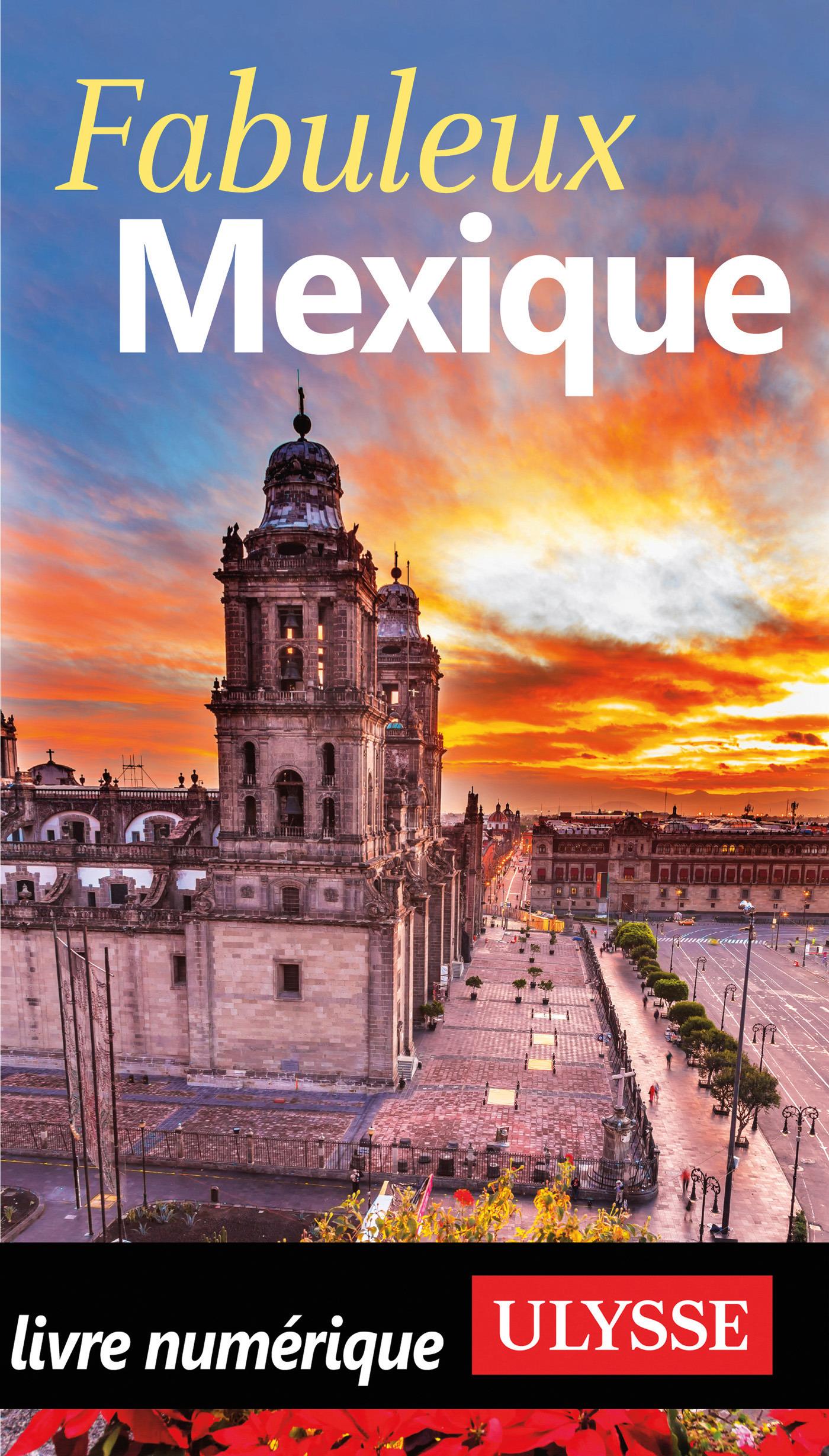 Fabuleux Mexique