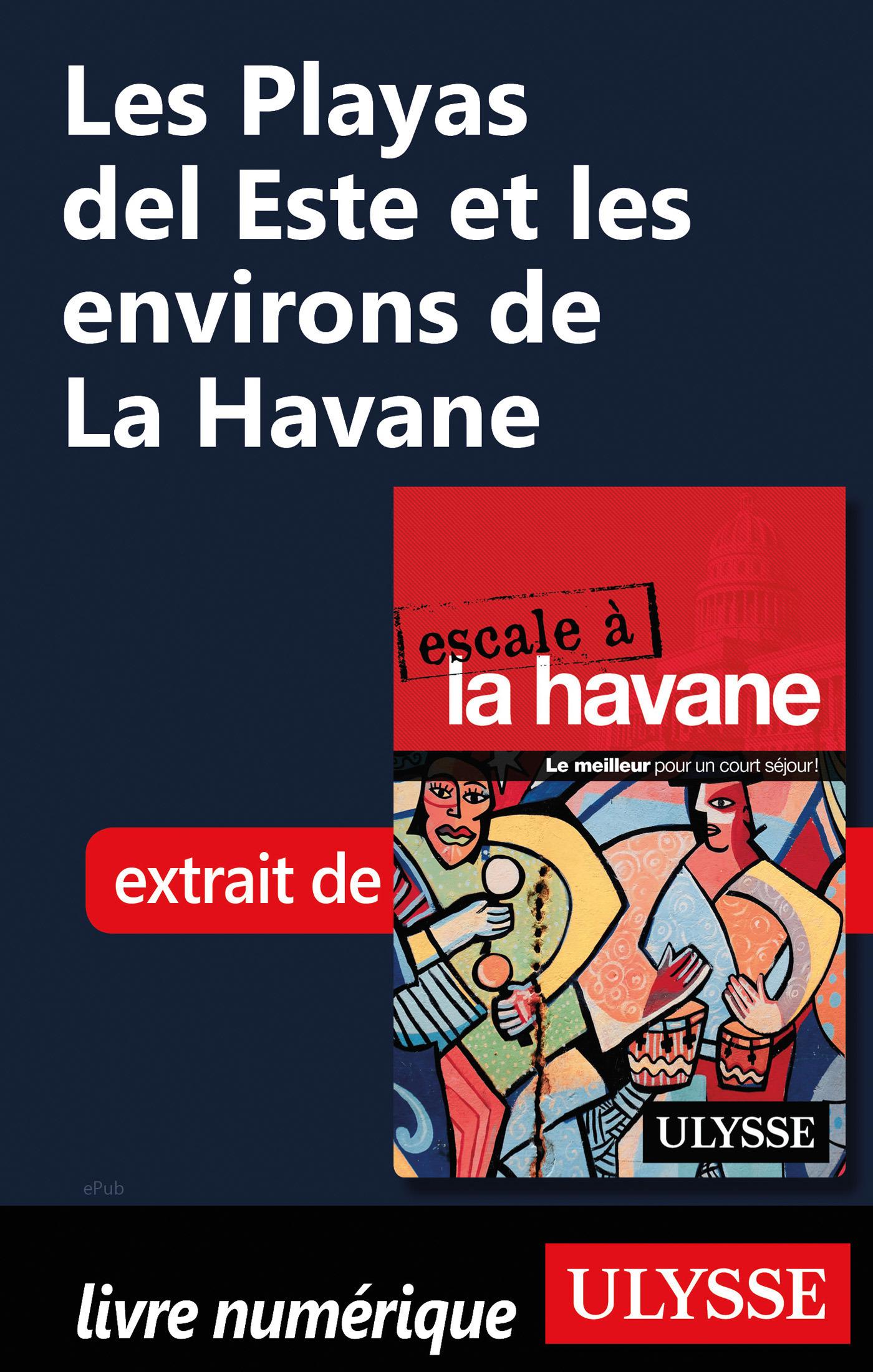 Les Playas del Este et les environs de La Havane