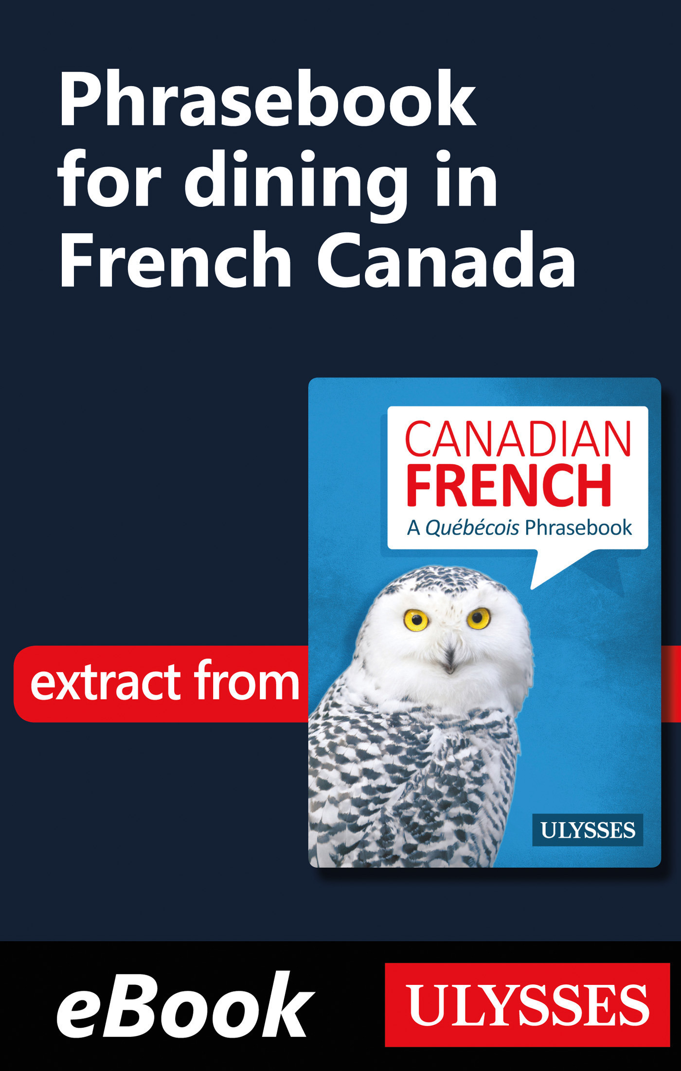 Phrasebook for dining in French Canada (ebook)
