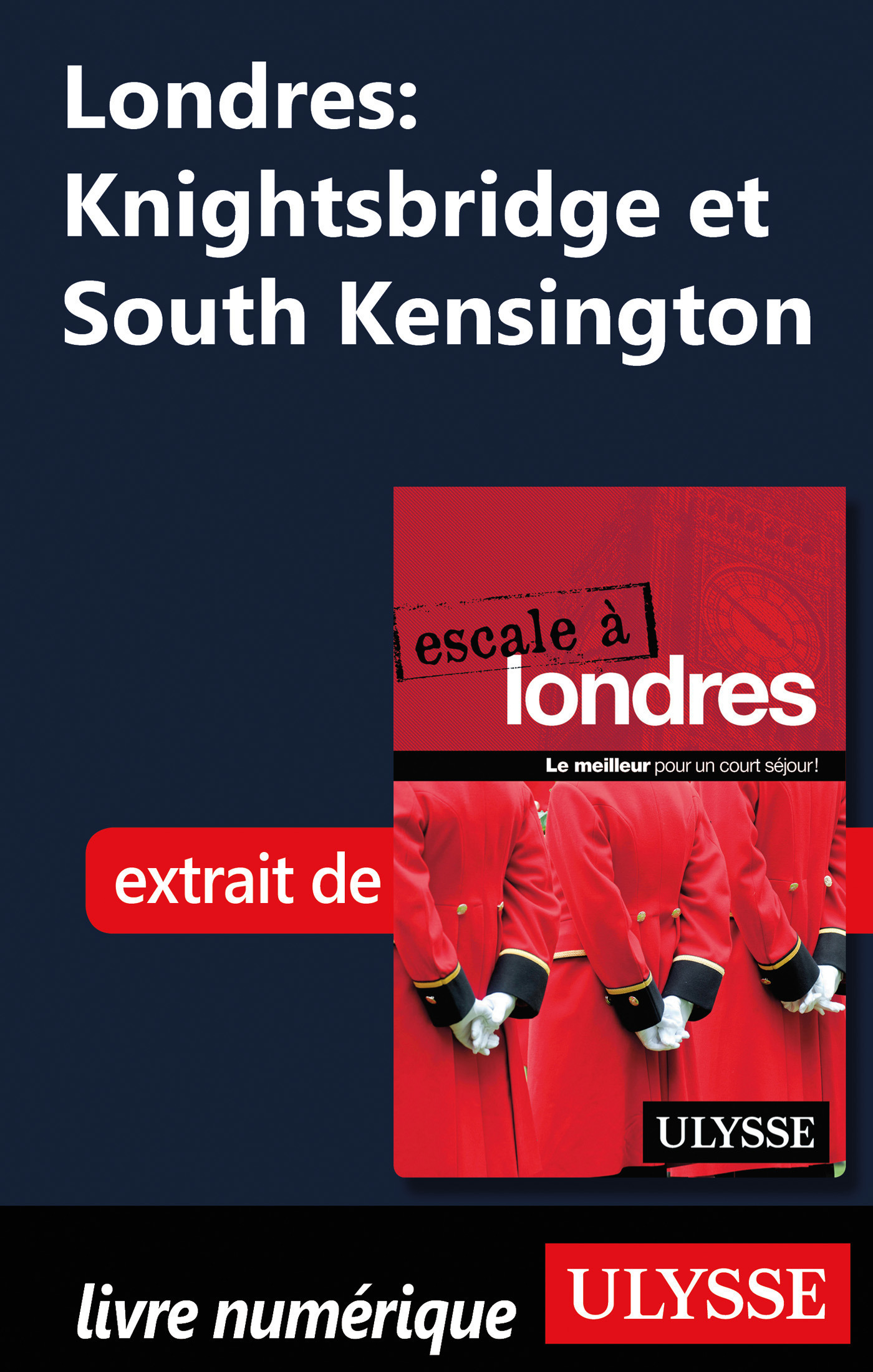 Londres : Knightsbridge et South Kensington