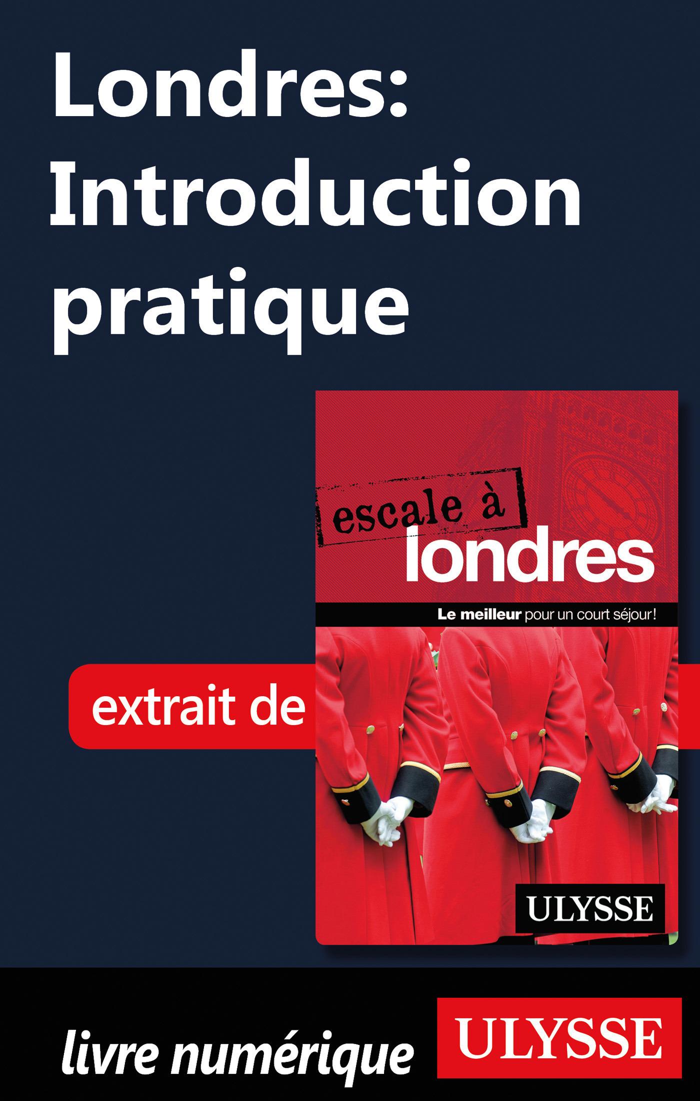 Londres : Introduction pratique