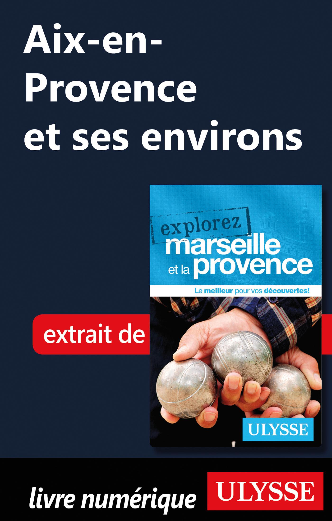 Aix-en-Provence et ses environs (ebook)