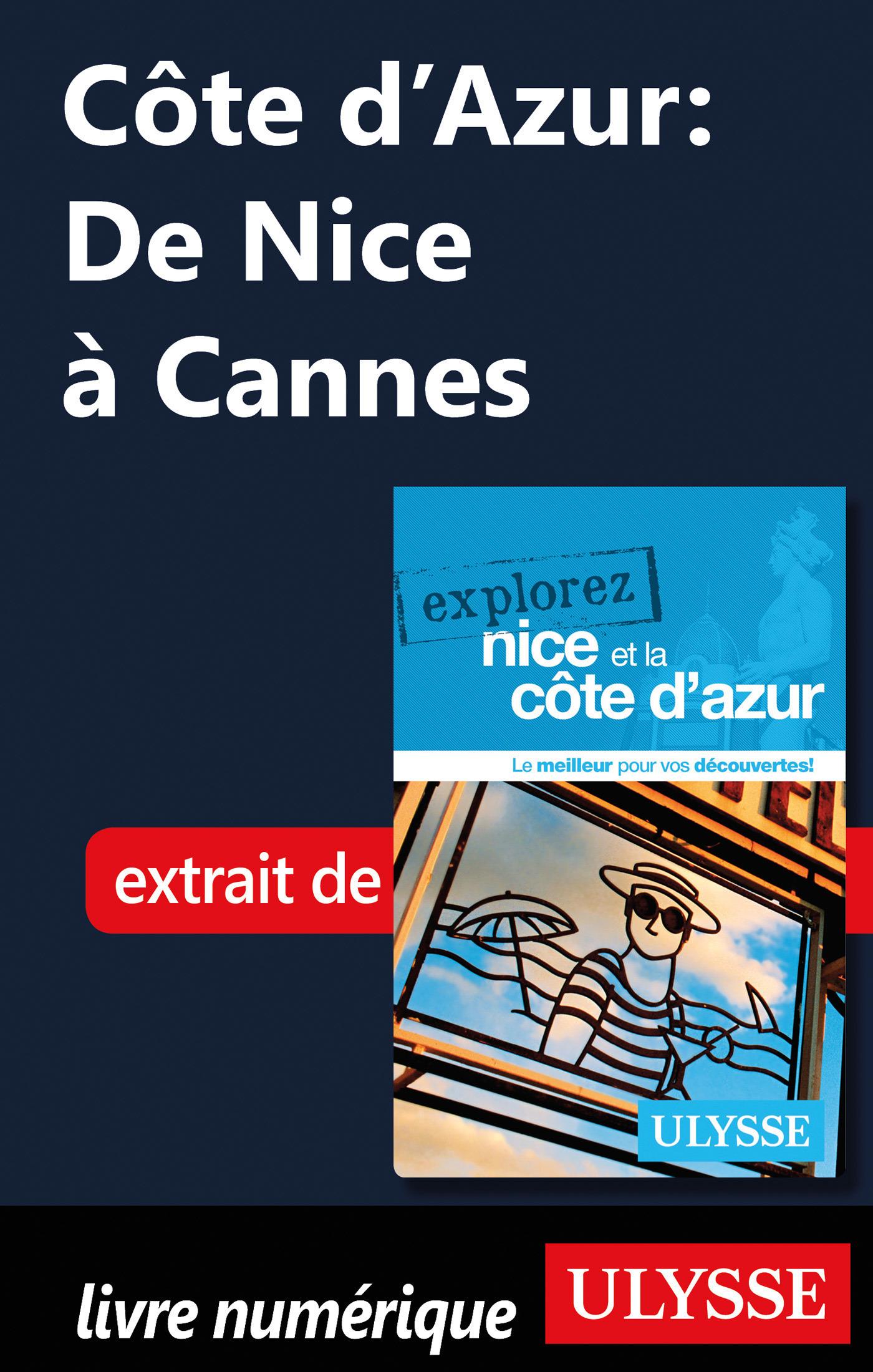 Côte d'Azur: De Nice à Cannes