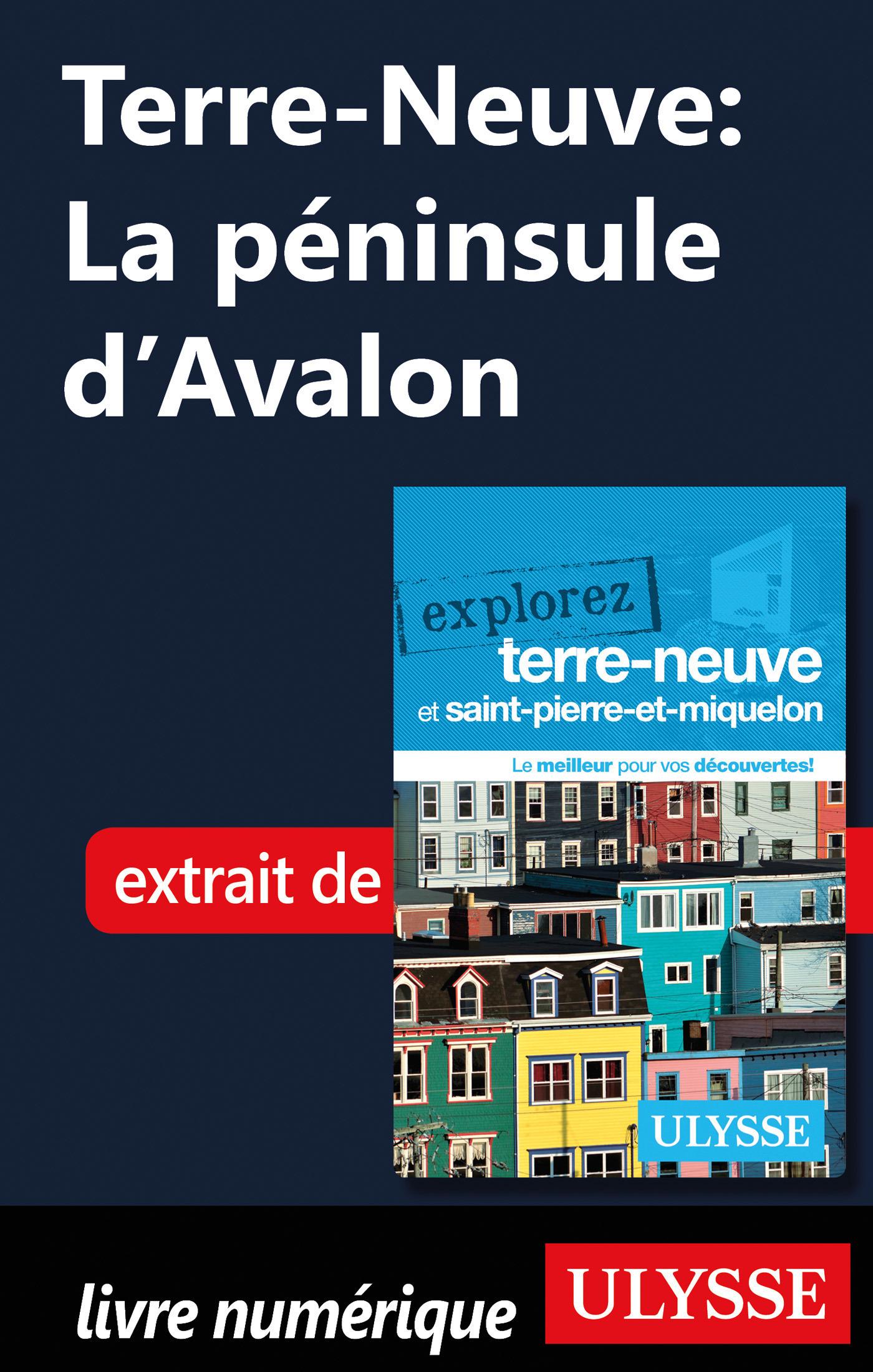 Terre-Neuve: La péninsule d'Avalon (ebook)