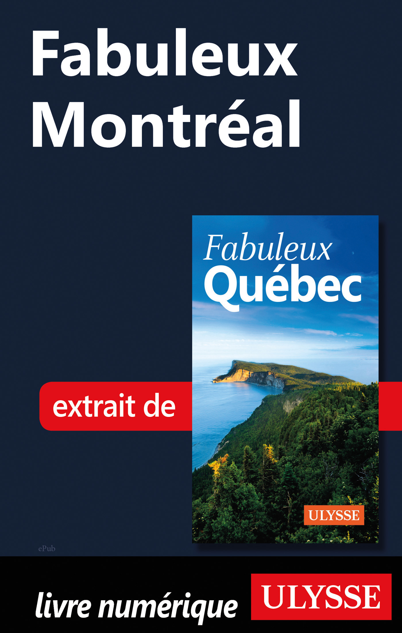 Fabuleux Montréal