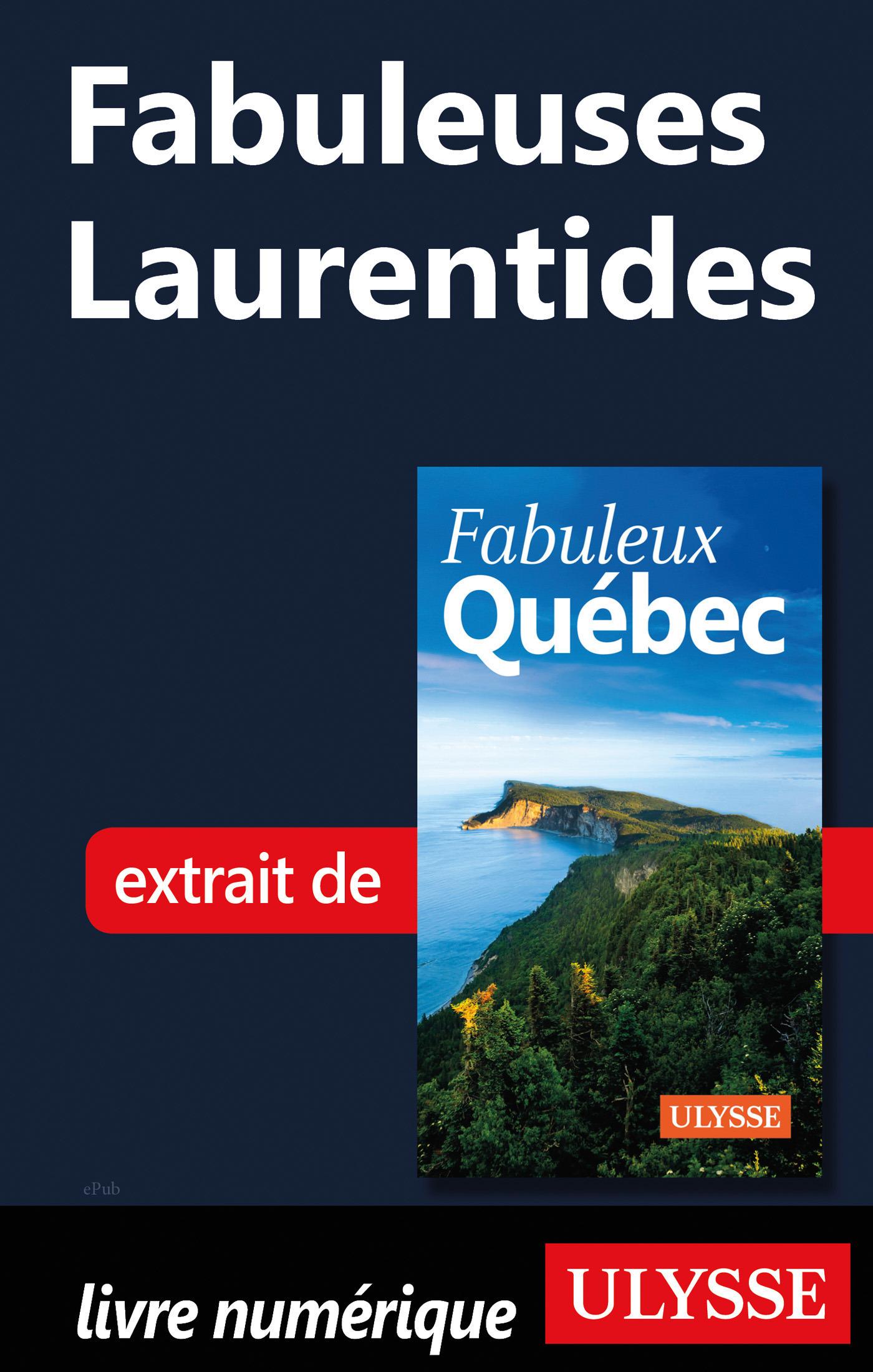 Fabuleuses Laurentides