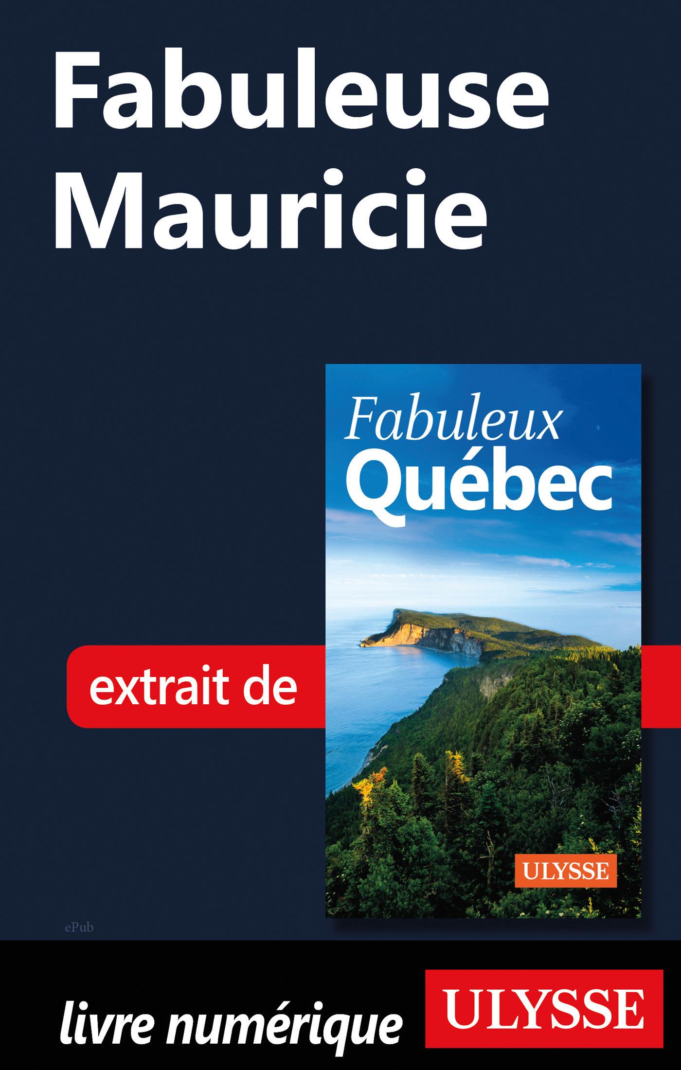 Fabuleuse Mauricie
