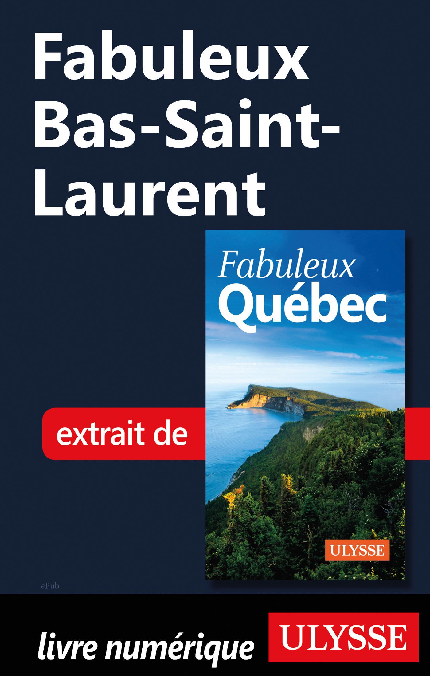 Fabuleux Bas-Saint-Laurent