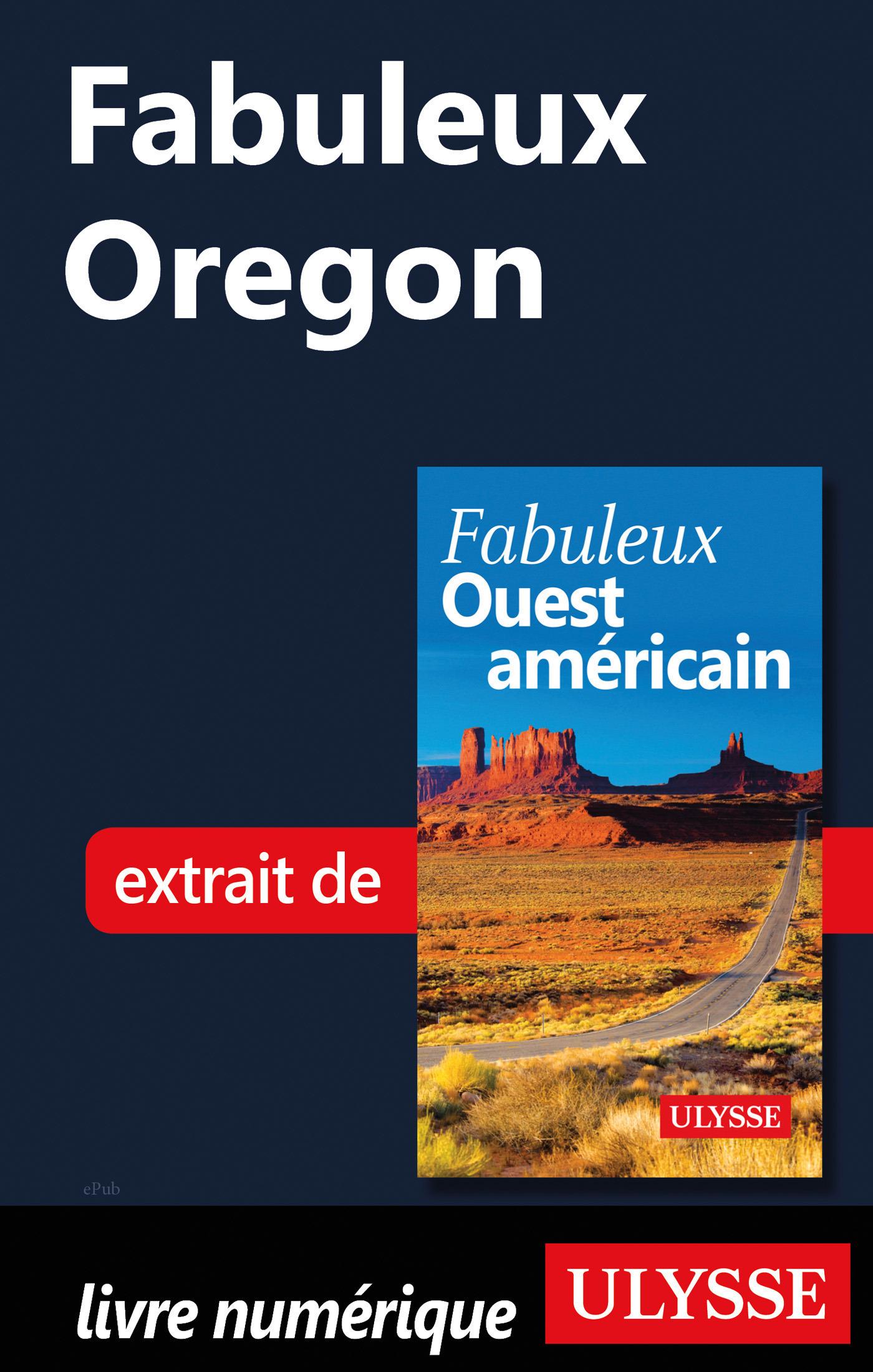 Fabuleux Oregon